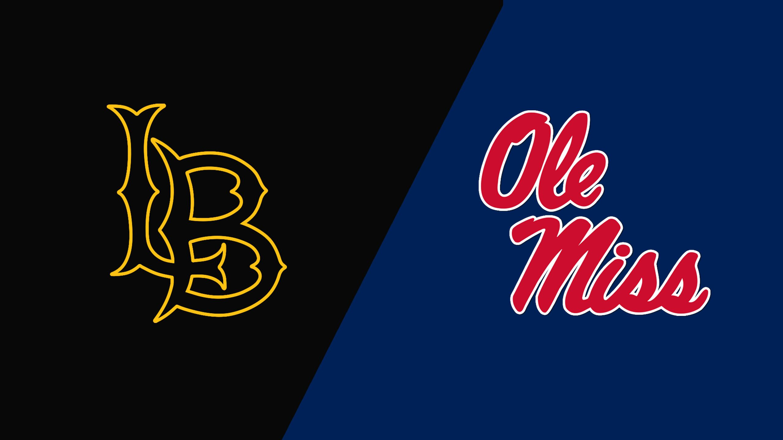 Long Beach State vs. Ole Miss (Site 3 / Game 5)