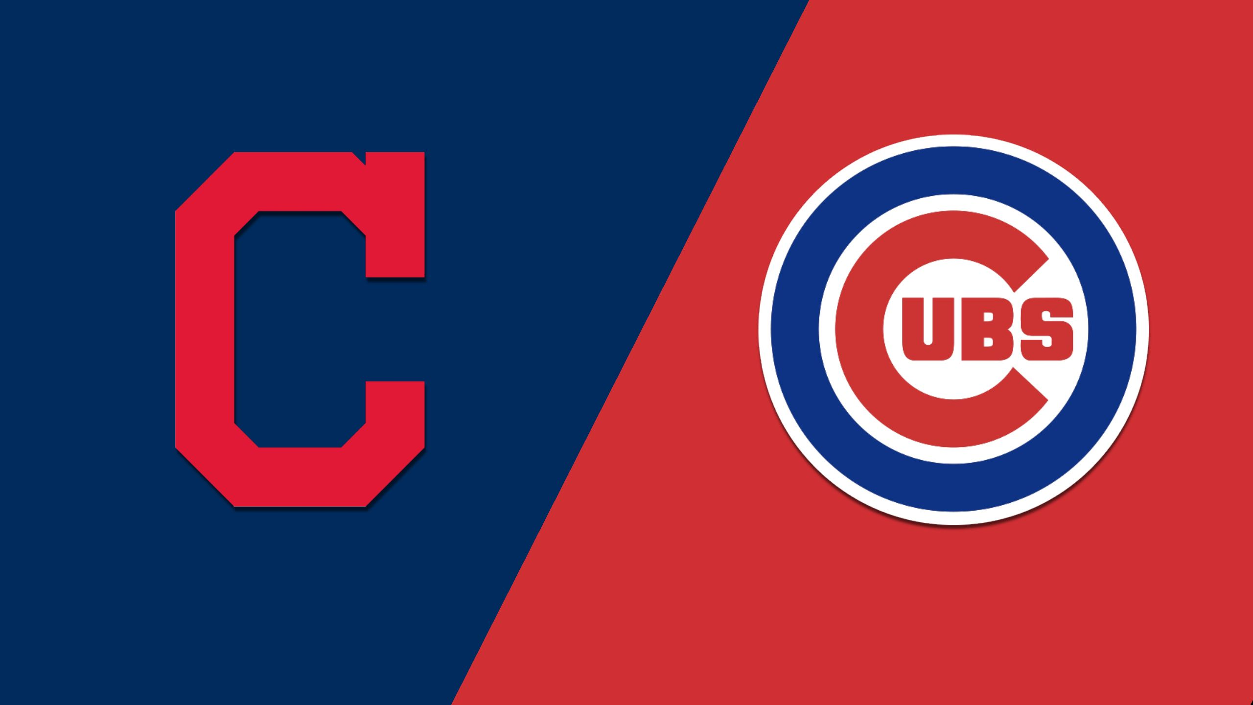 Cleveland Indians vs. Chicago Cubs
