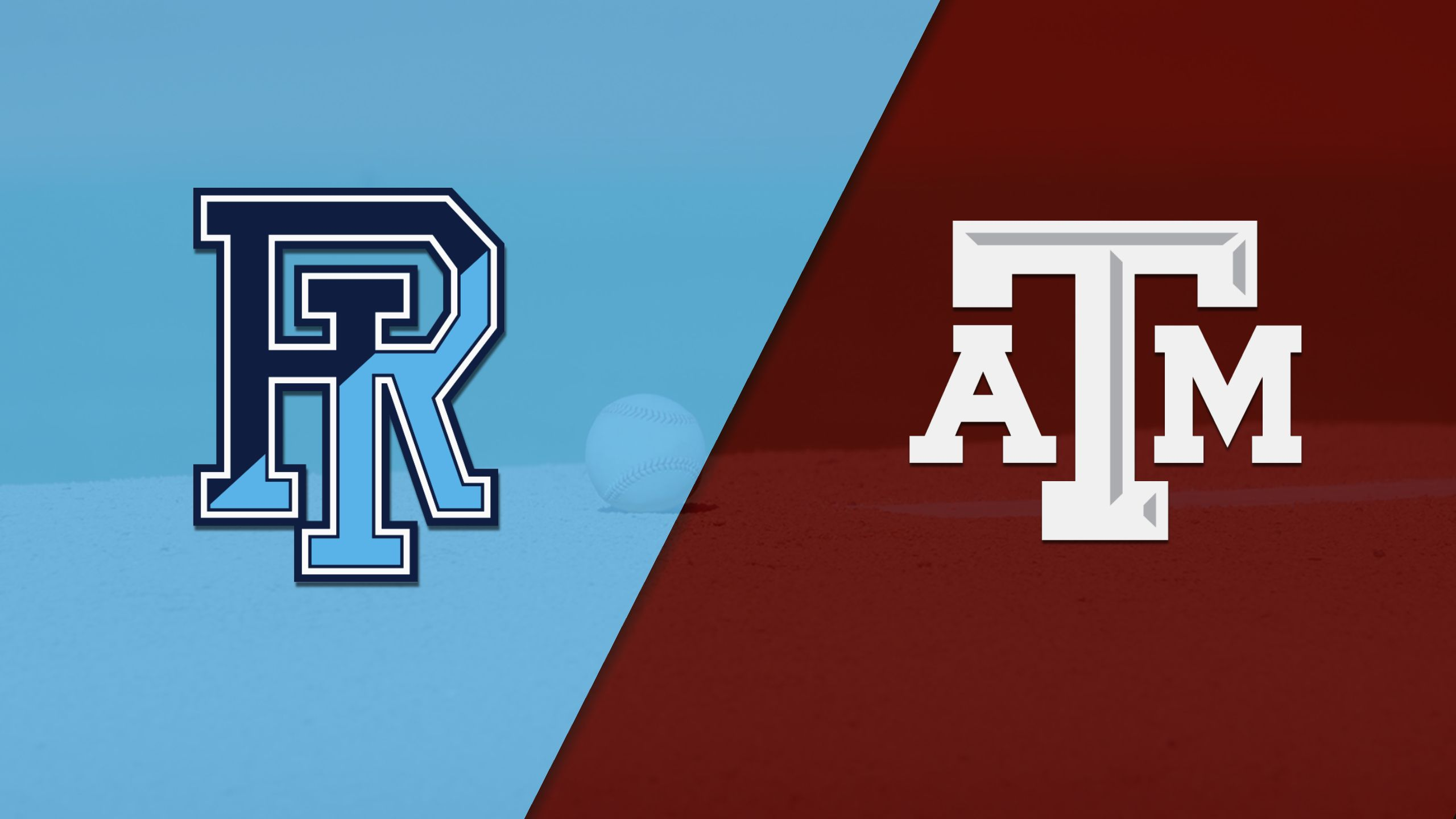 Rhode Island vs. #11 Texas A&M (Baseball)