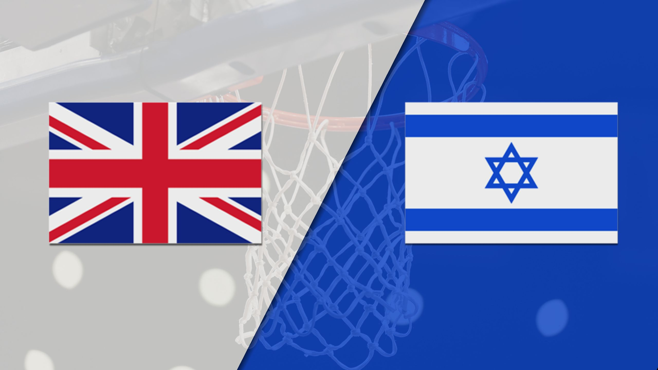 Great Britain vs. Israel (FIBA World Cup 2019 Qualifier)