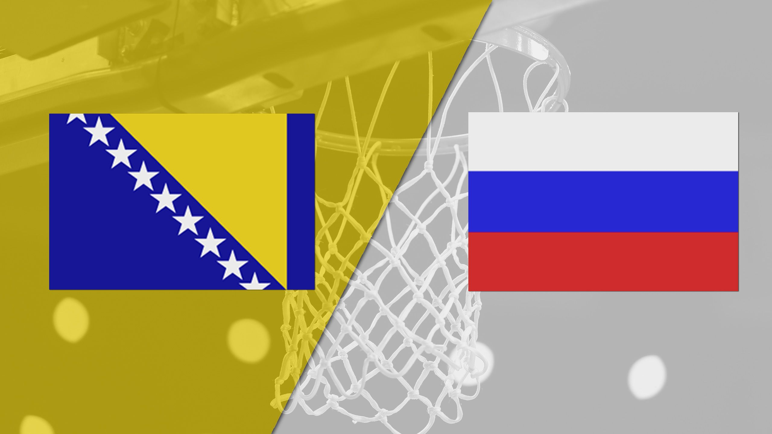 Bosnia-Herzegovina vs. Russia (FIBA World Cup 2019 Qualifier)