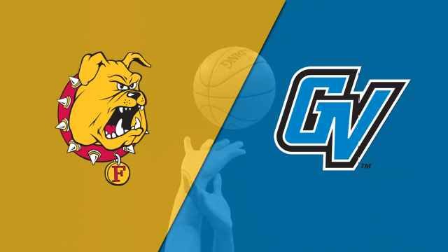 Ferris State (MI) vs. Grand Valley State (M Basketball)