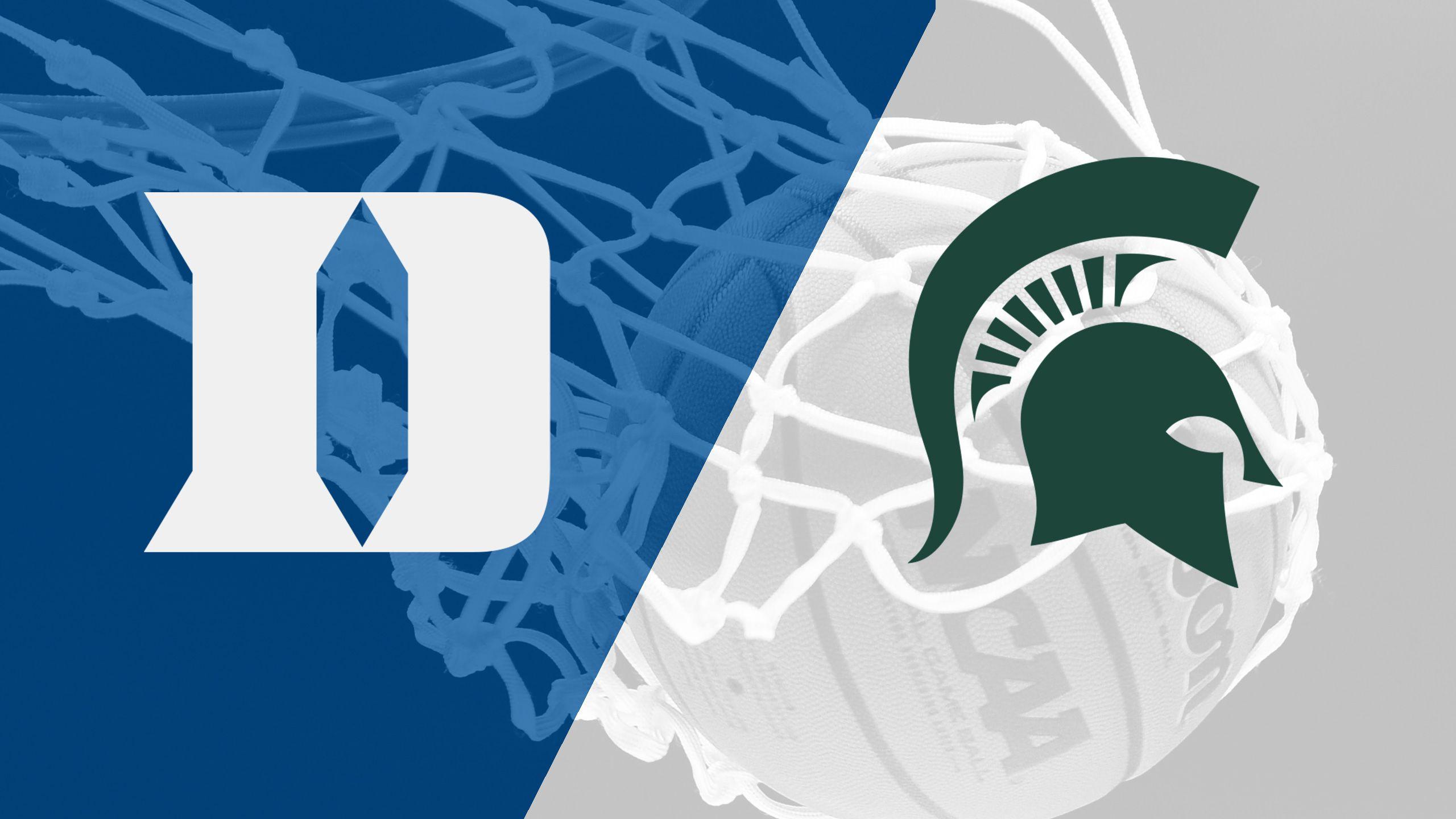 #1 Duke vs. #2 Michigan State (M Basketball)