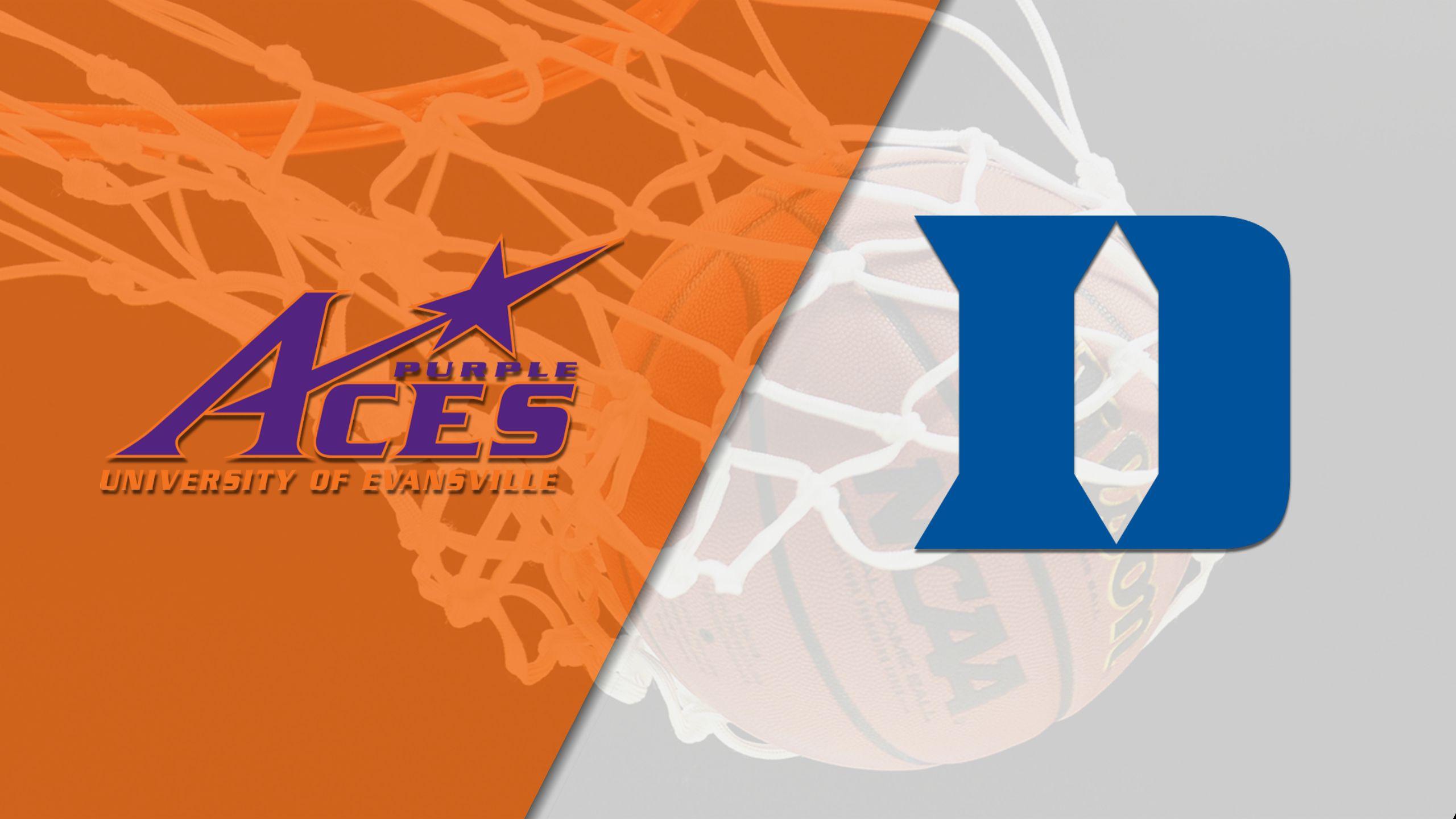 Evansville vs. #4 Duke (M Basketball)