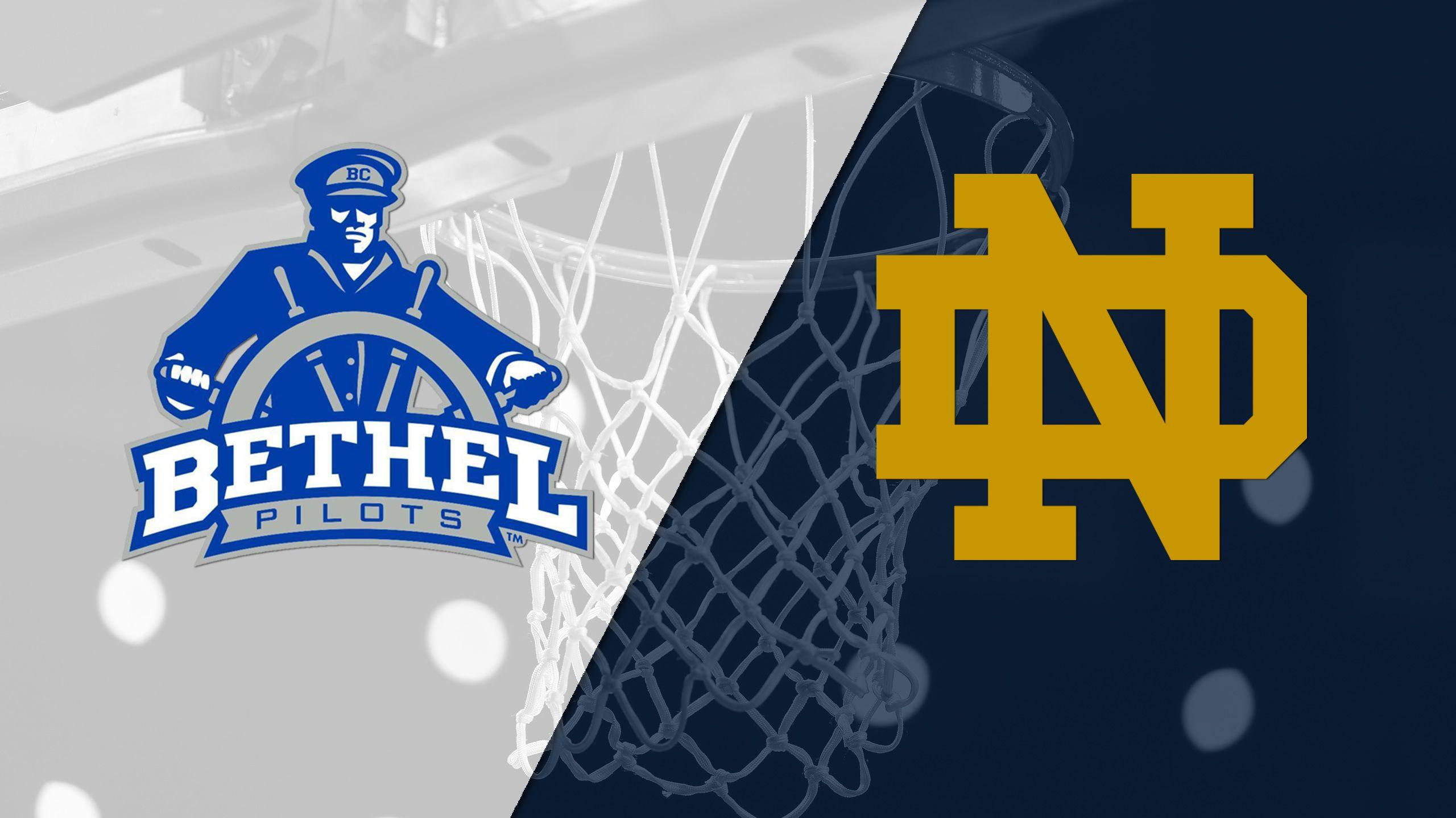 Bethel vs. #14 Notre Dame (M Basketball)