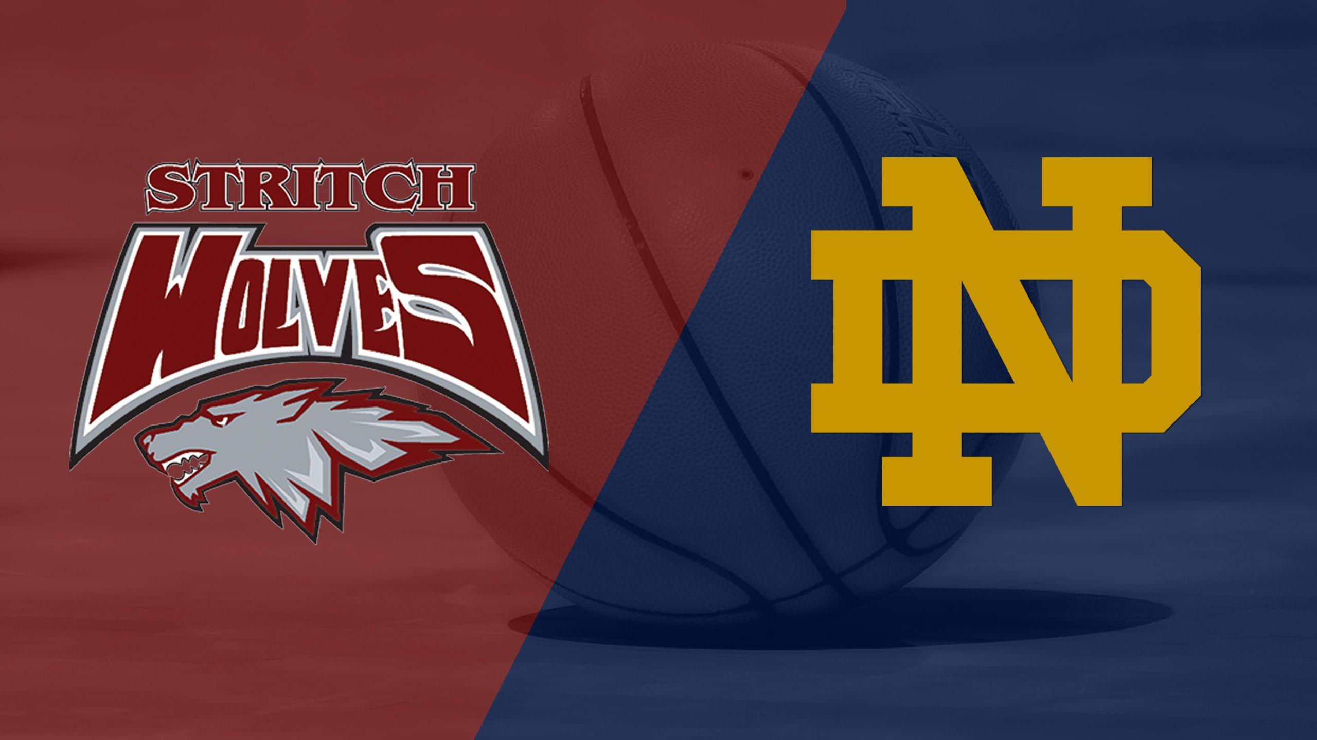 Cardinal Stritch (WI) vs. #14 Notre Dame (M Basketball)