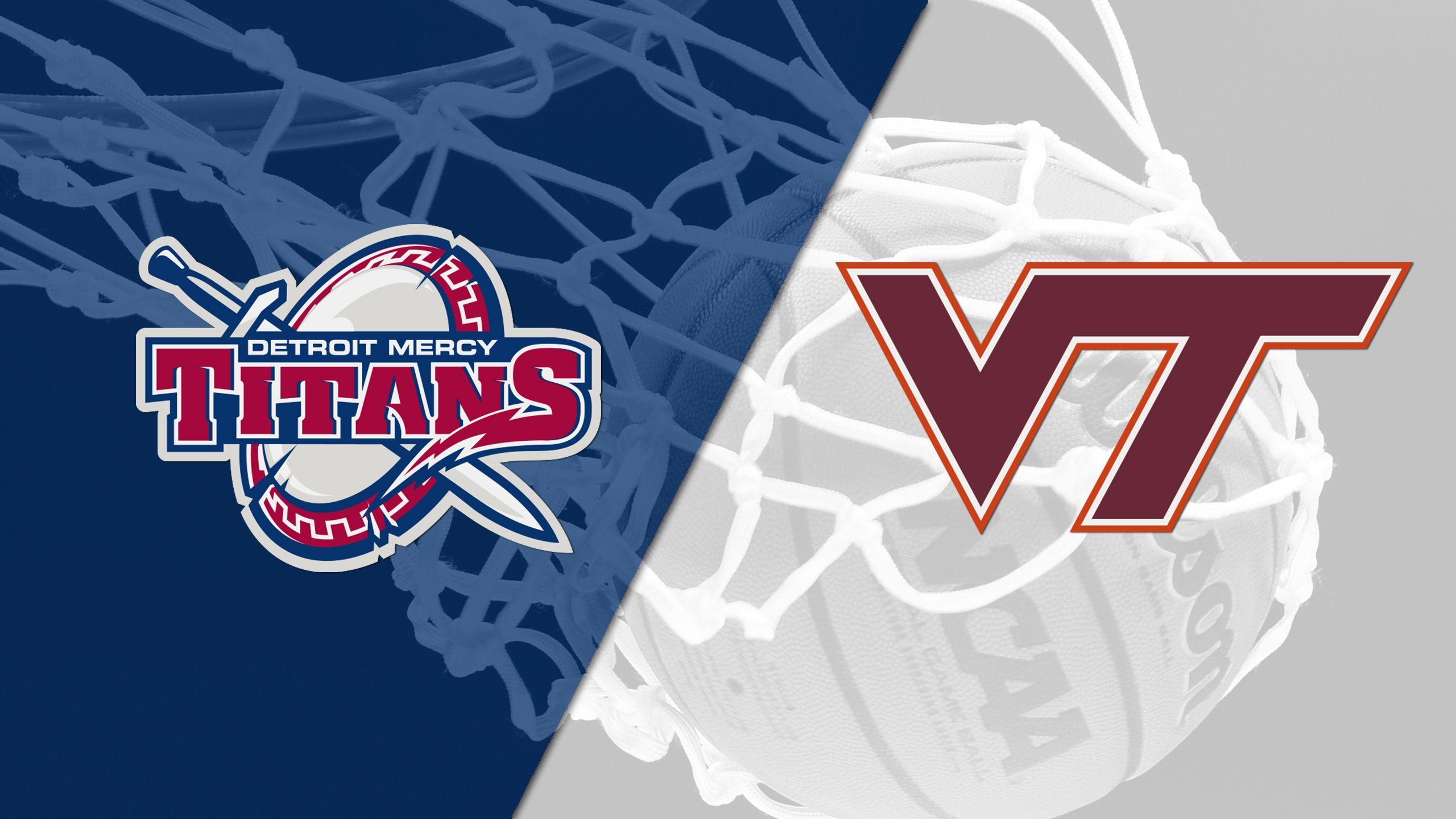 Detroit Mercy vs. Virginia Tech (M Basketball)