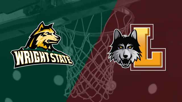 Wright State vs. Loyola-Chicago (M Basketball)