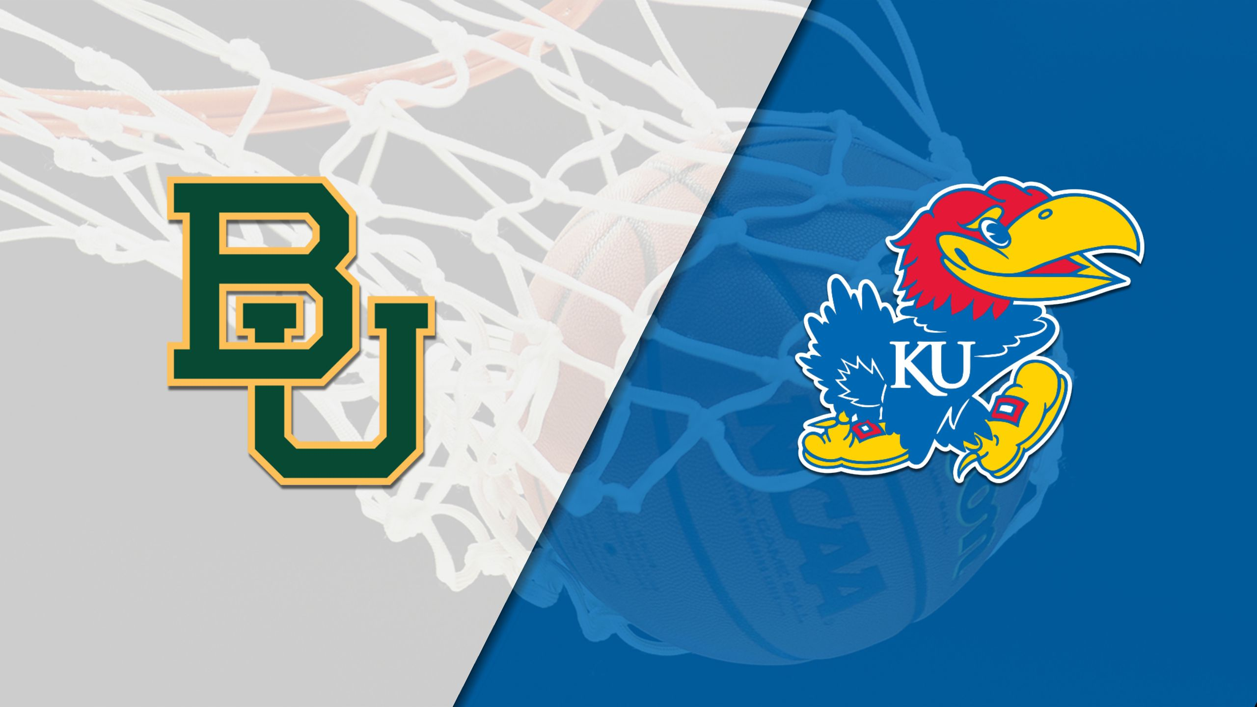 Baylor vs. #10 Kansas (M Basketball)