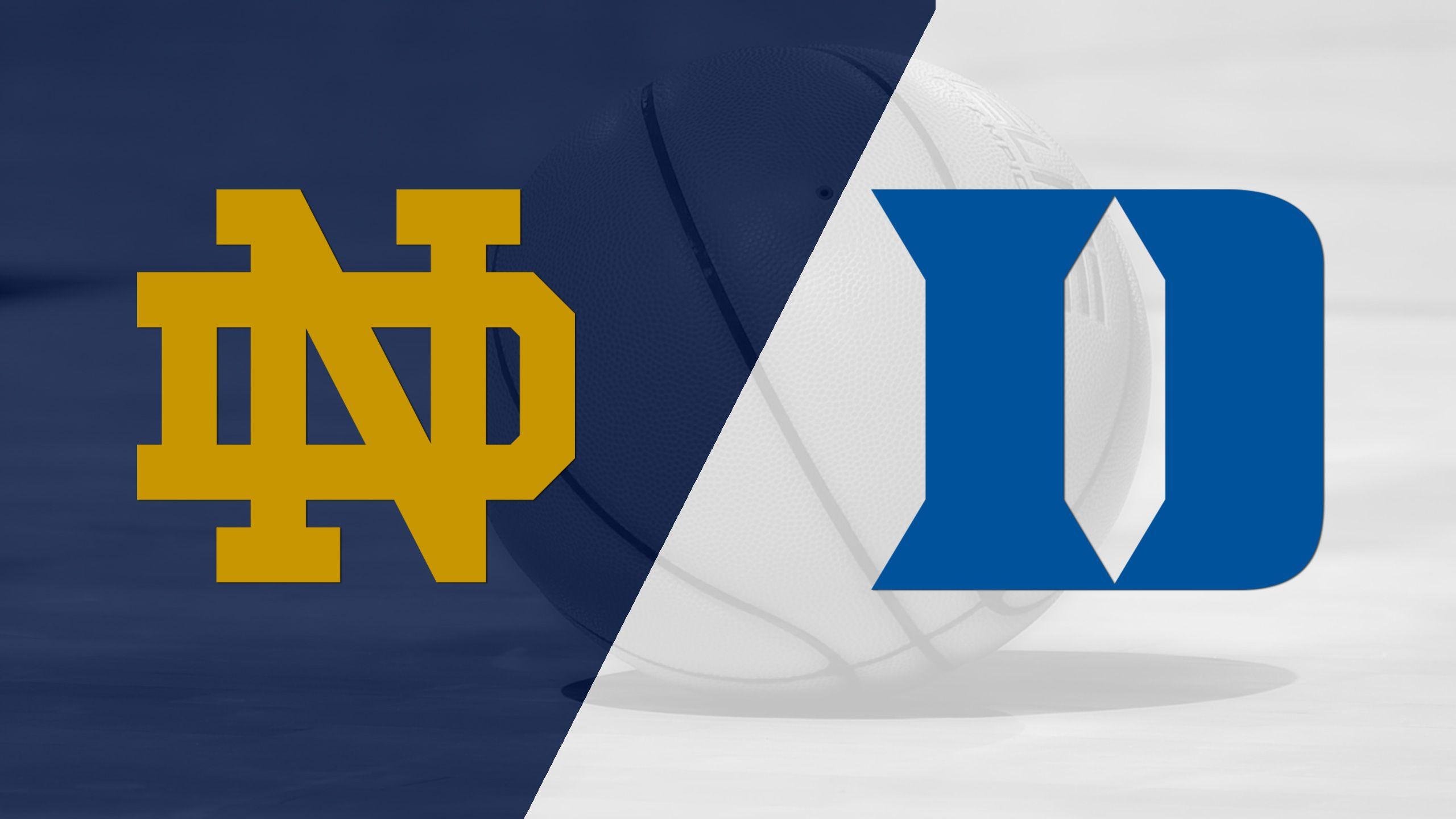 Notre Dame vs. #4 Duke (M Basketball)