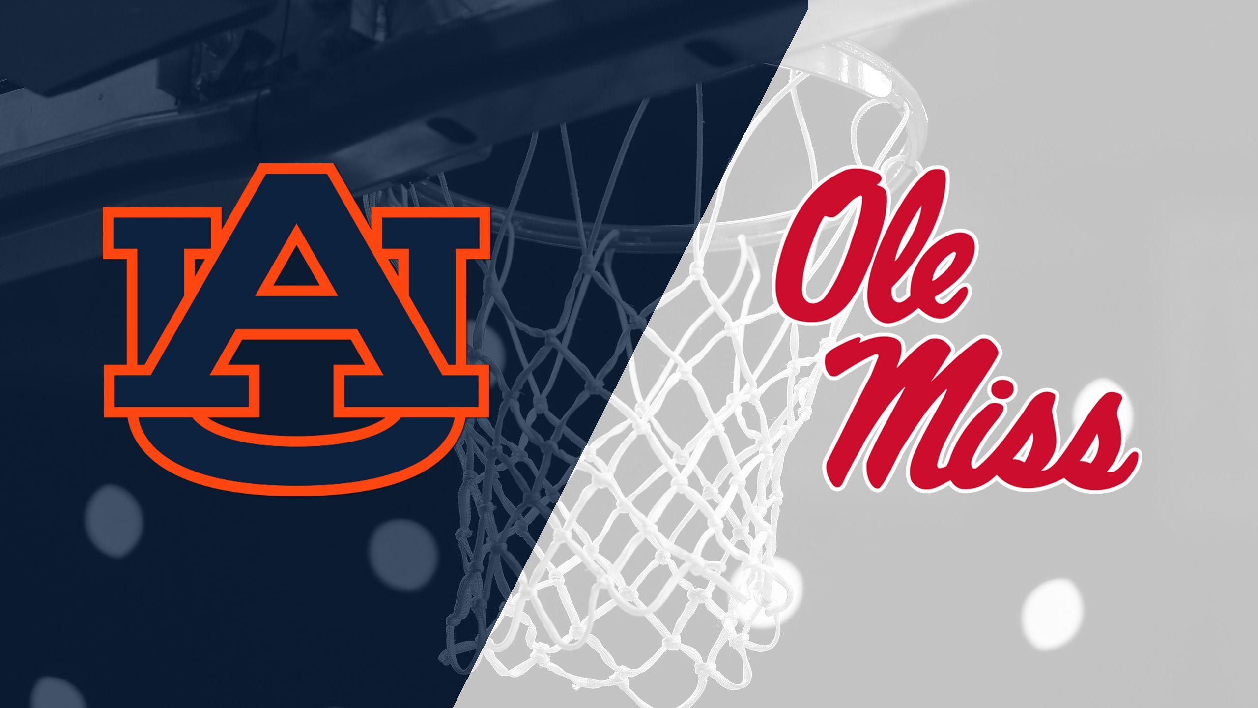 #11 Auburn vs. Ole Miss (M Basketball)
