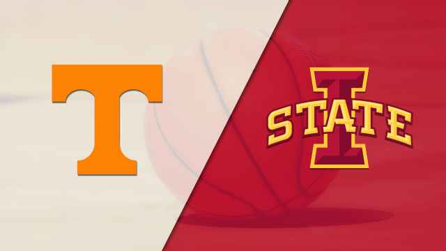 #22 Tennessee vs. Iowa State (M Basketball)