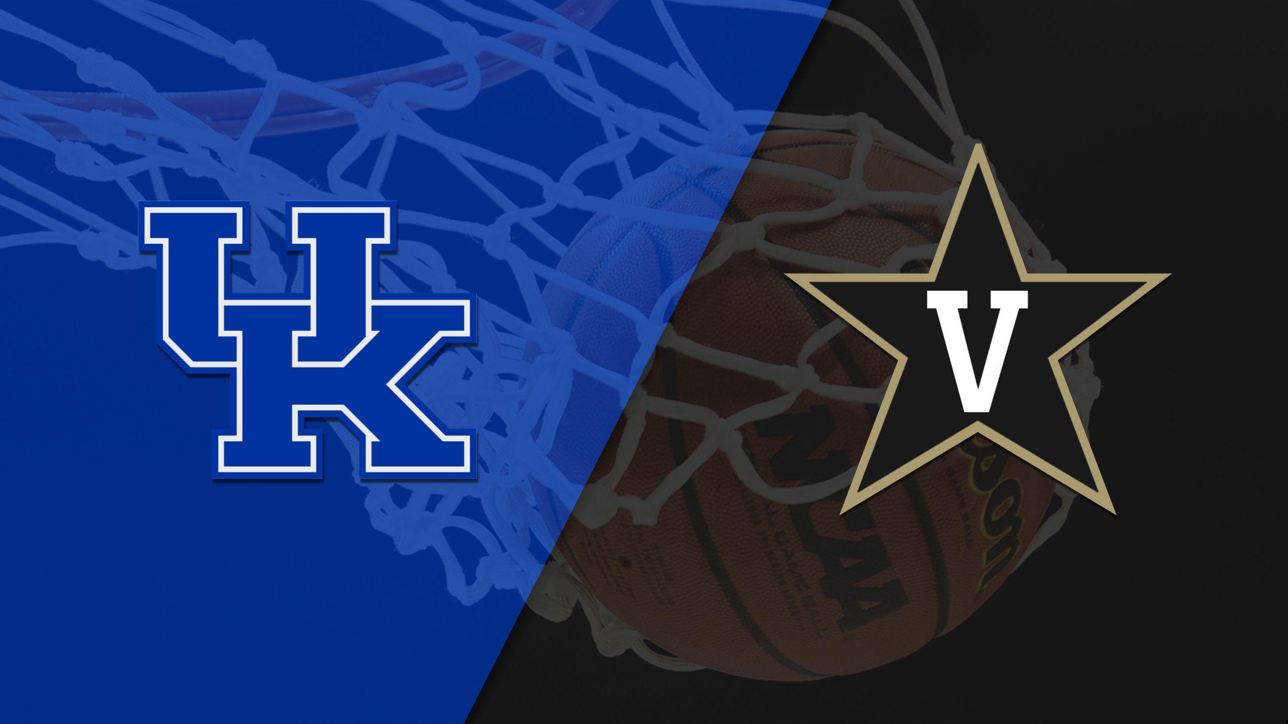 #21 Kentucky vs. Vanderbilt (M Basketball)