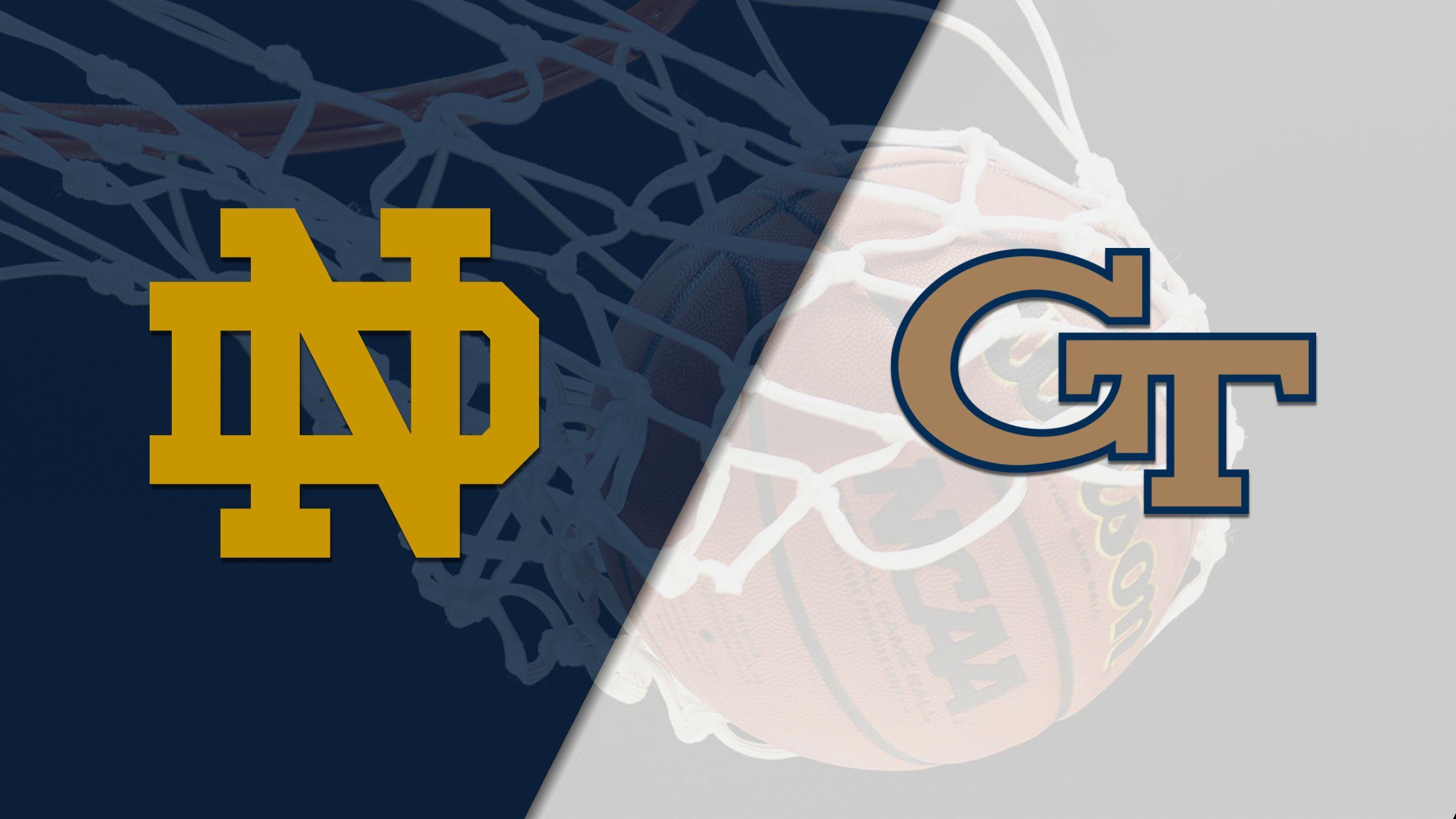 Notre Dame vs. Georgia Tech (M Basketball)