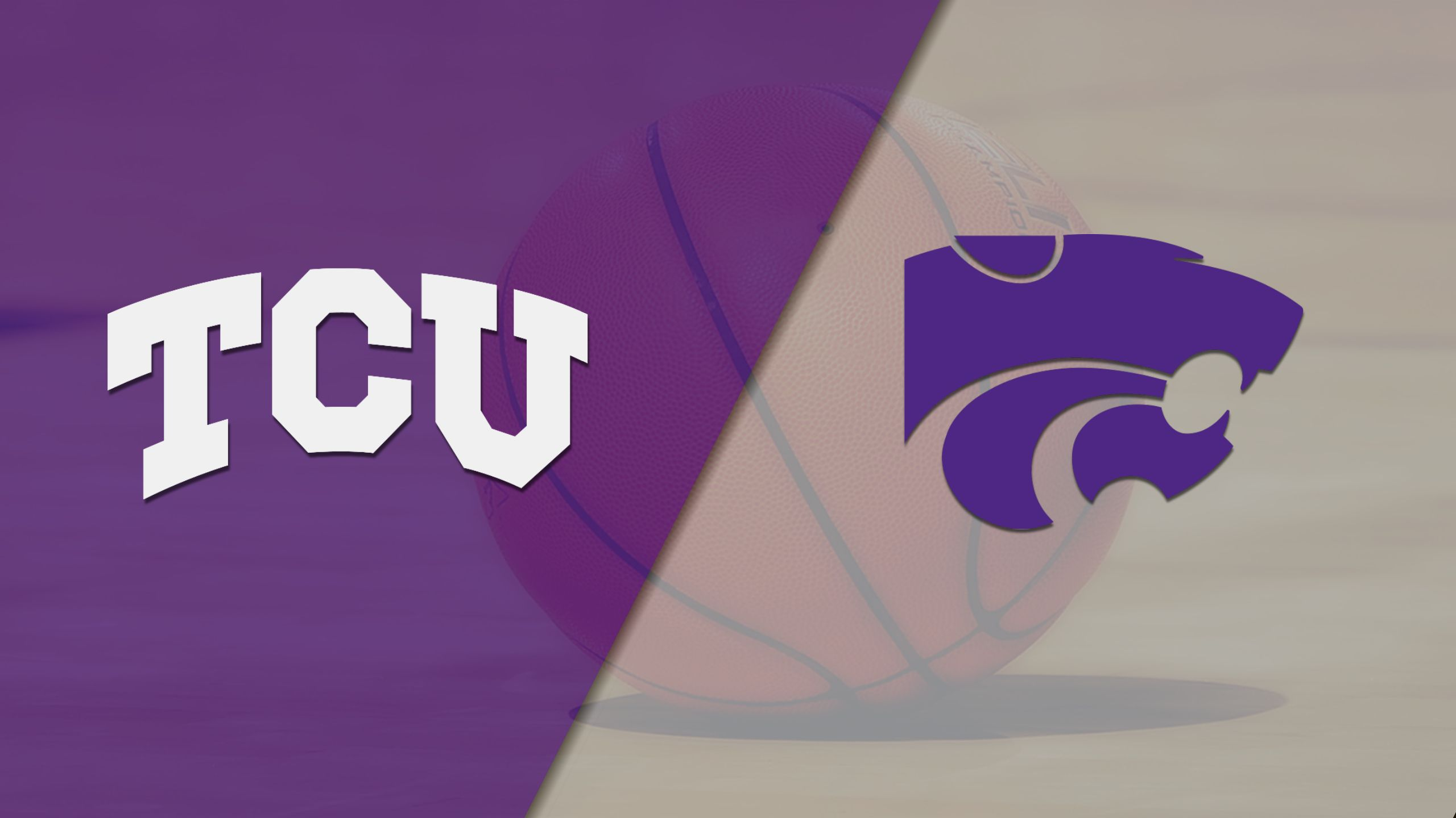 #24 TCU vs. Kansas State (M Basketball)