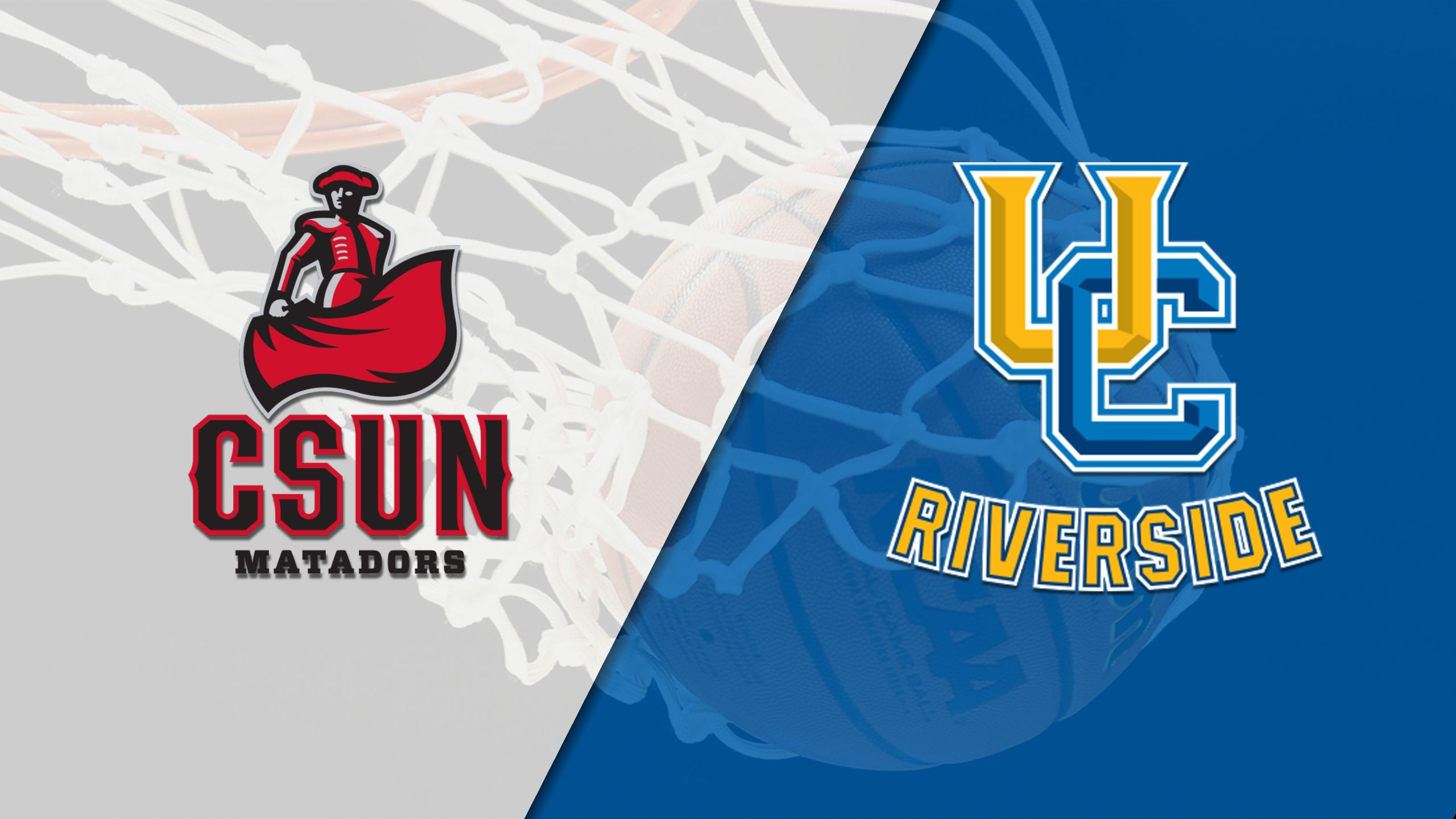 Cal State Northridge vs. UC Riverside (M Basketball)