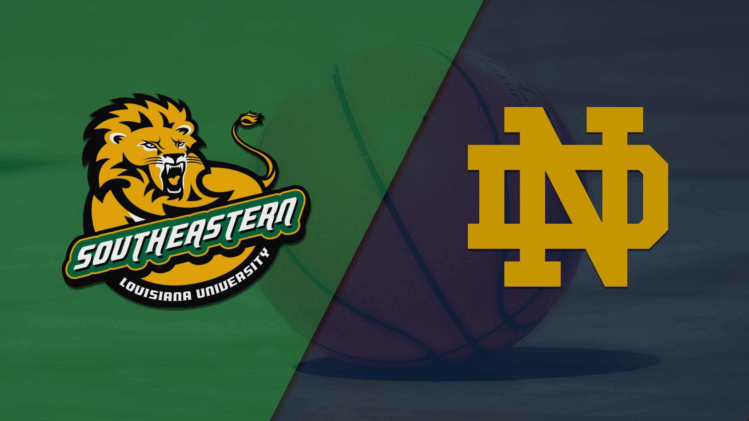 SE Louisiana vs. Notre Dame (M Basketball)