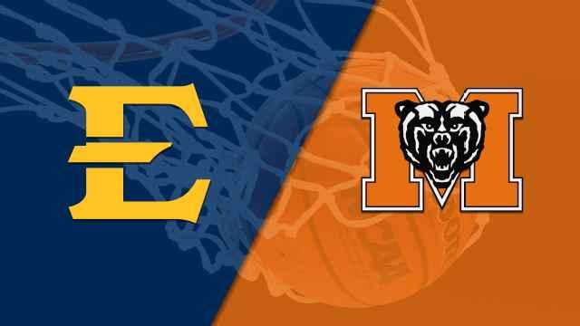 East Tennessee State vs. Mercer (M Basketball)