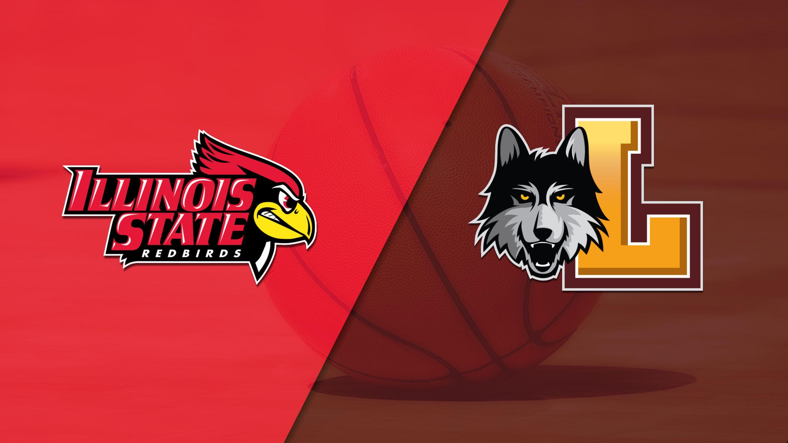 Illinois State vs. Loyola-Chicago (M Basketball)