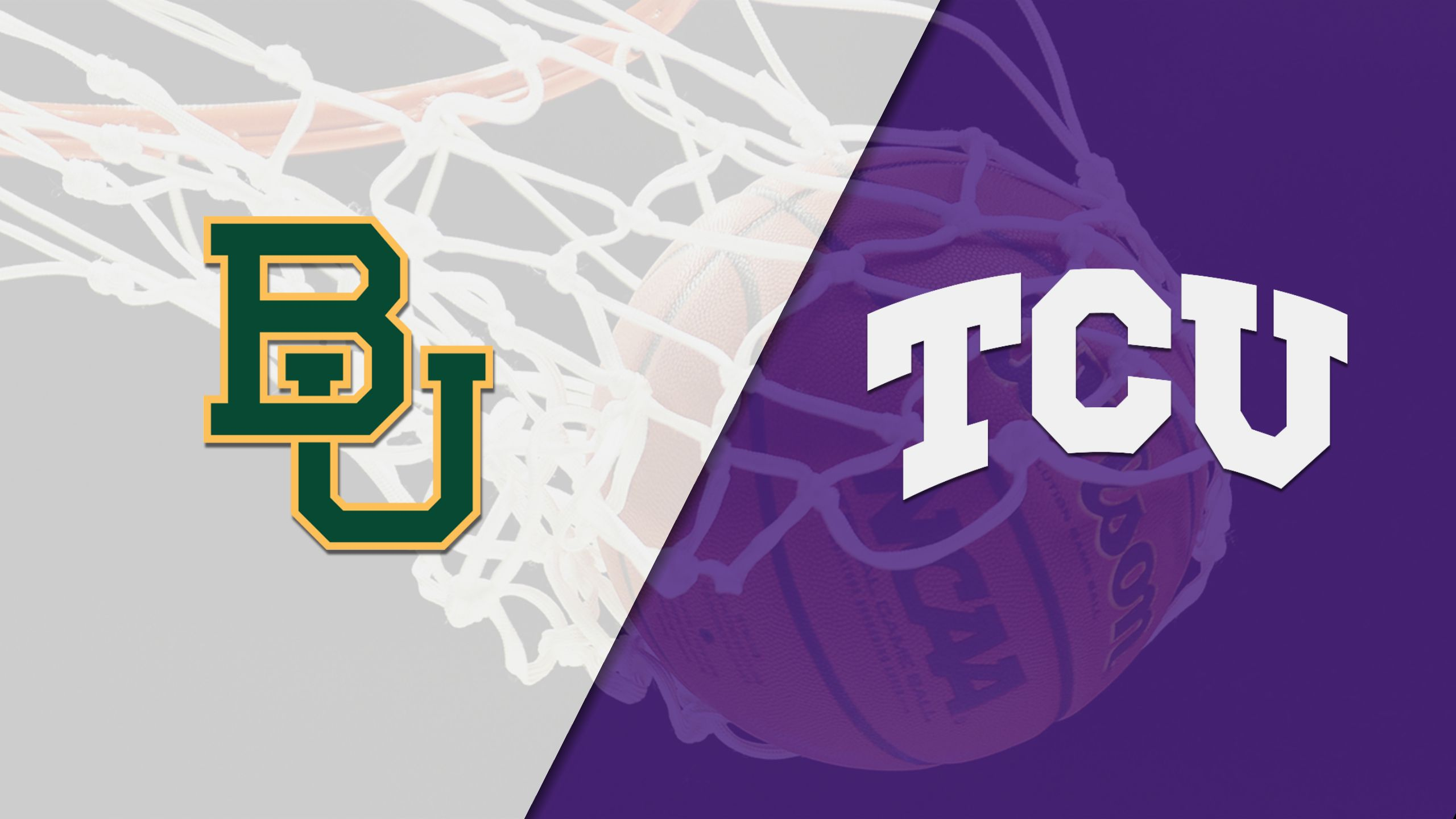 Baylor vs. TCU (M Basketball)