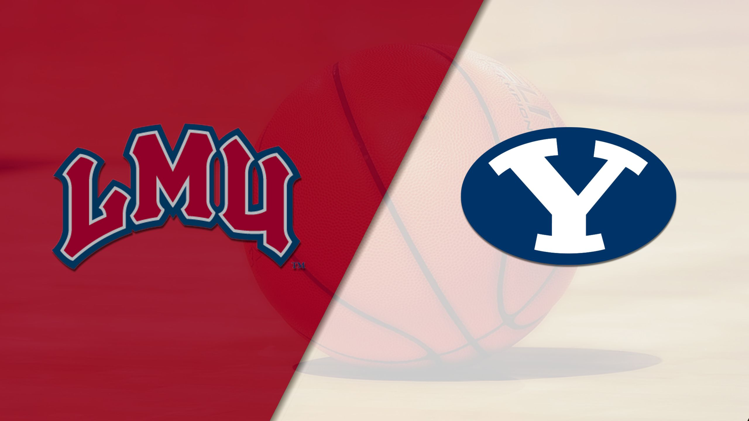 Loyola Marymount vs. BYU (M Basketball)