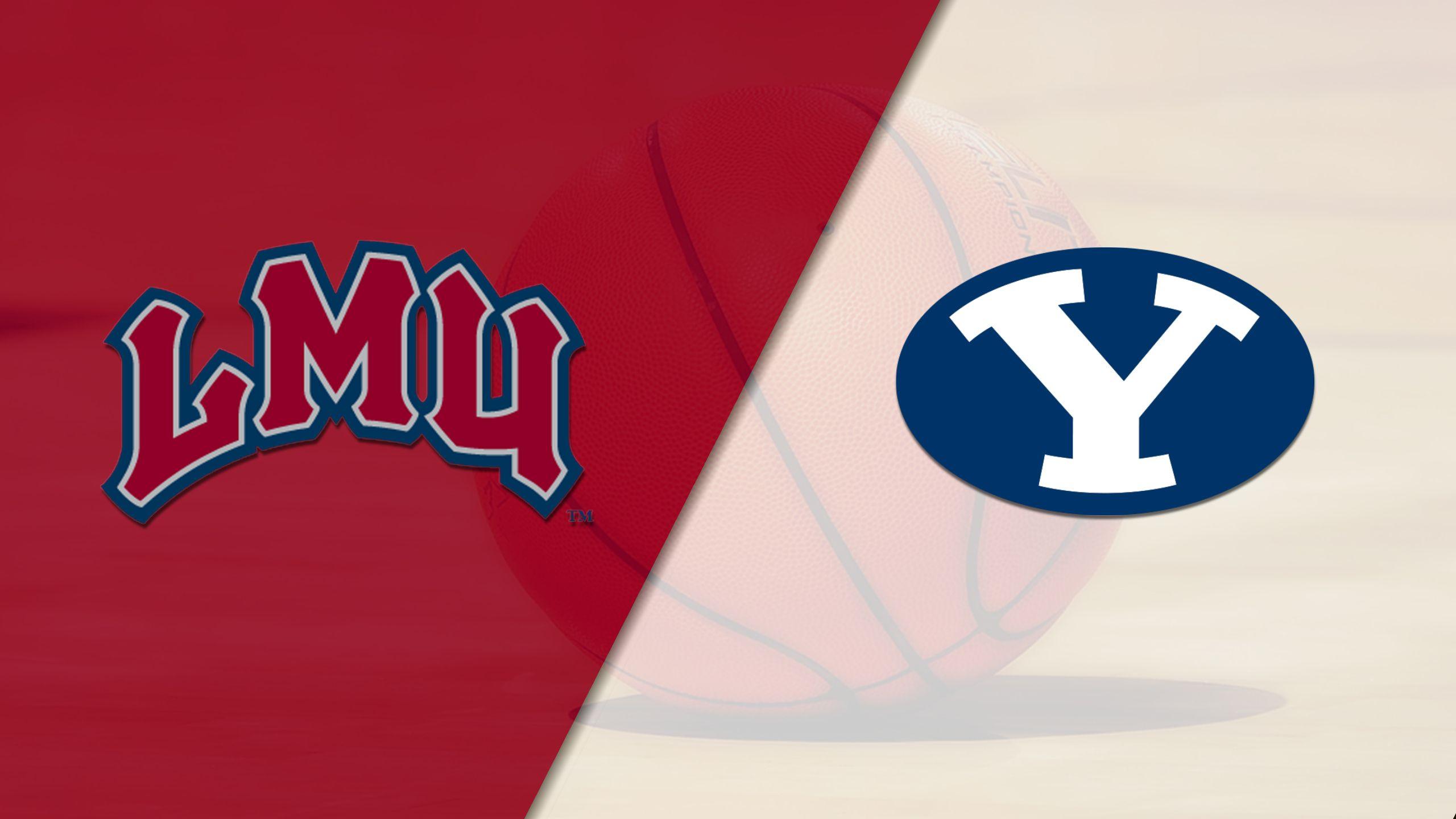 Loyola Marymount vs. BYU (M Basketball)