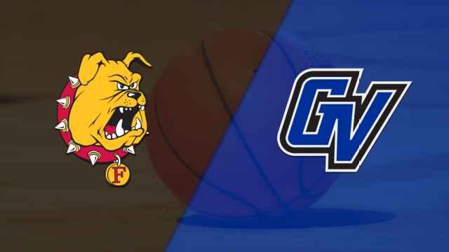 Ferris State (MI) vs. Grand Valley State (M Basketball)