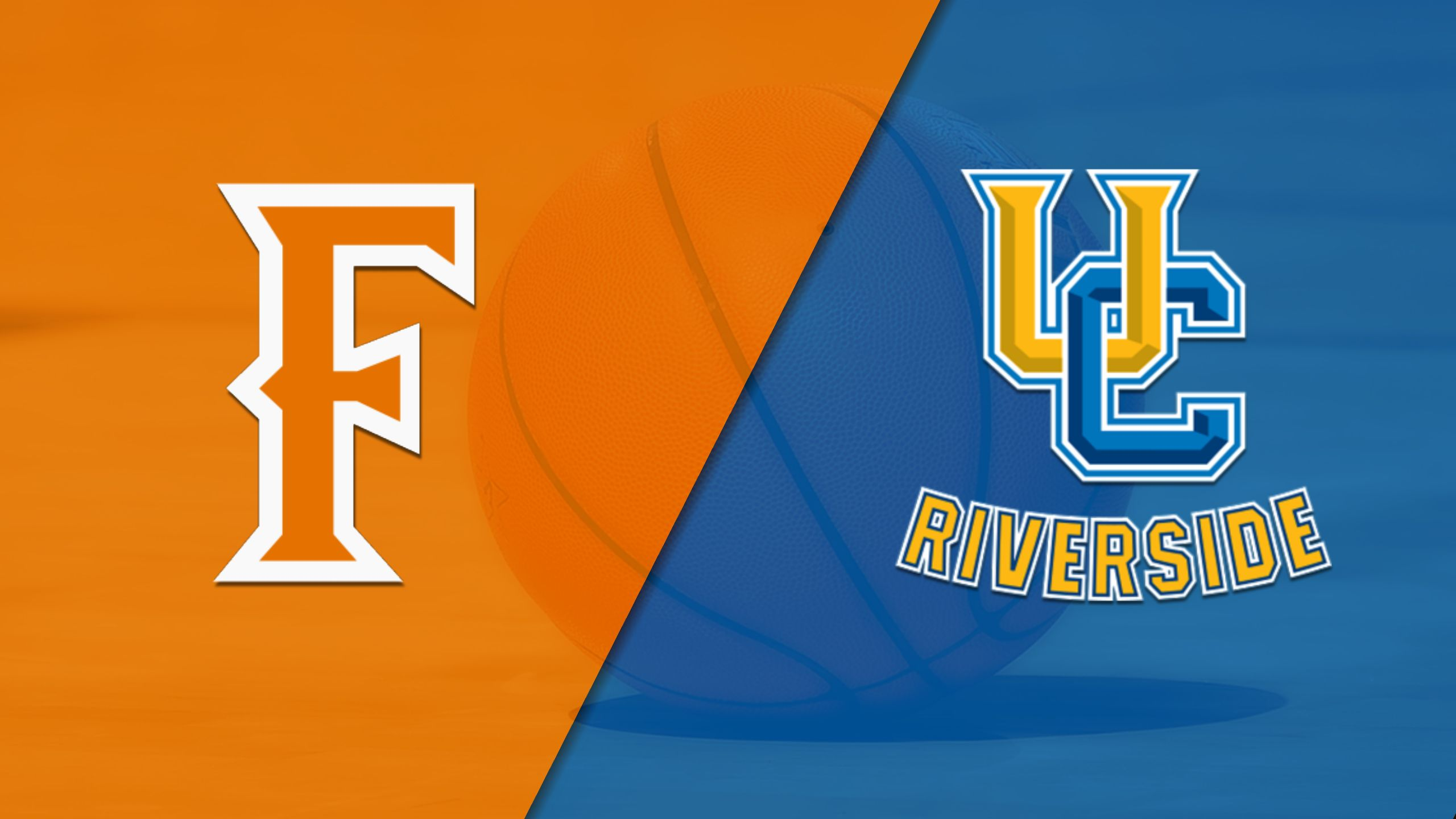 Cal State Fullerton vs. UC Riverside (M Basketball)