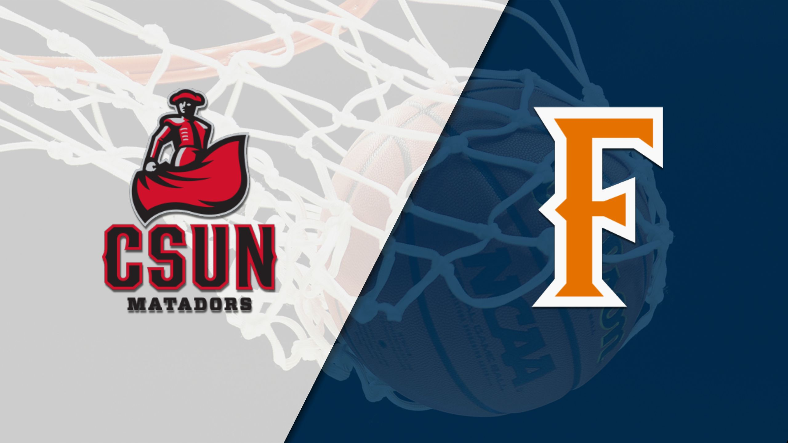 Cal State Northridge vs. Cal State Fullerton (M Basketball)