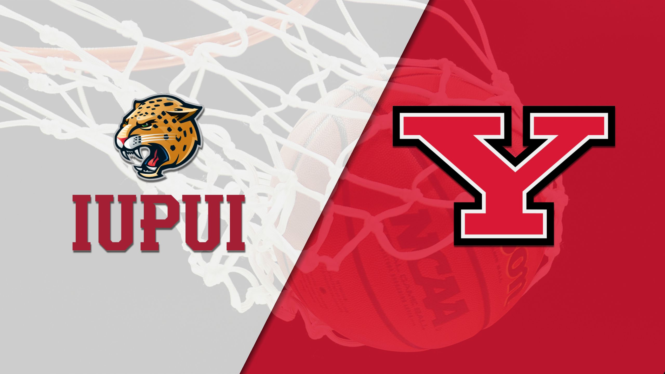 IUPUI vs. Youngstown State (M Basketball)