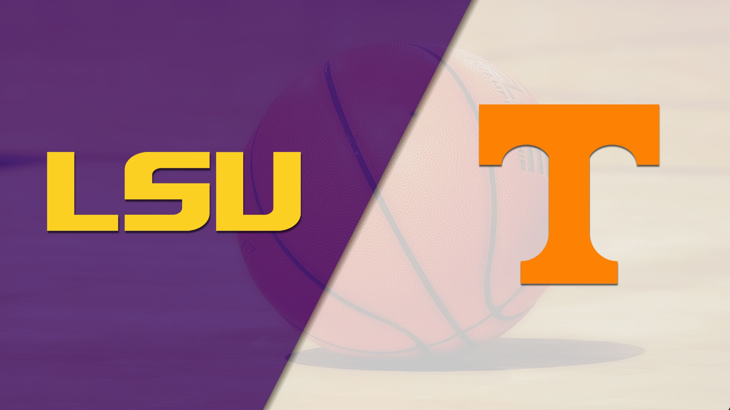 LSU vs. #18 Tennessee (M Basketball)