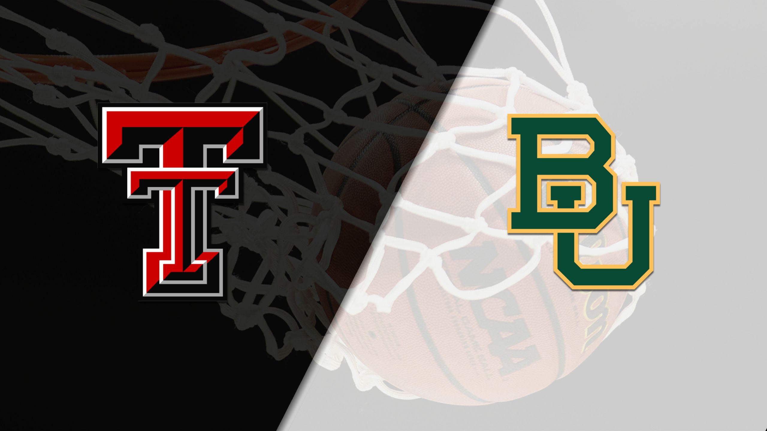 #7 Texas Tech vs. Baylor (M Basketball)