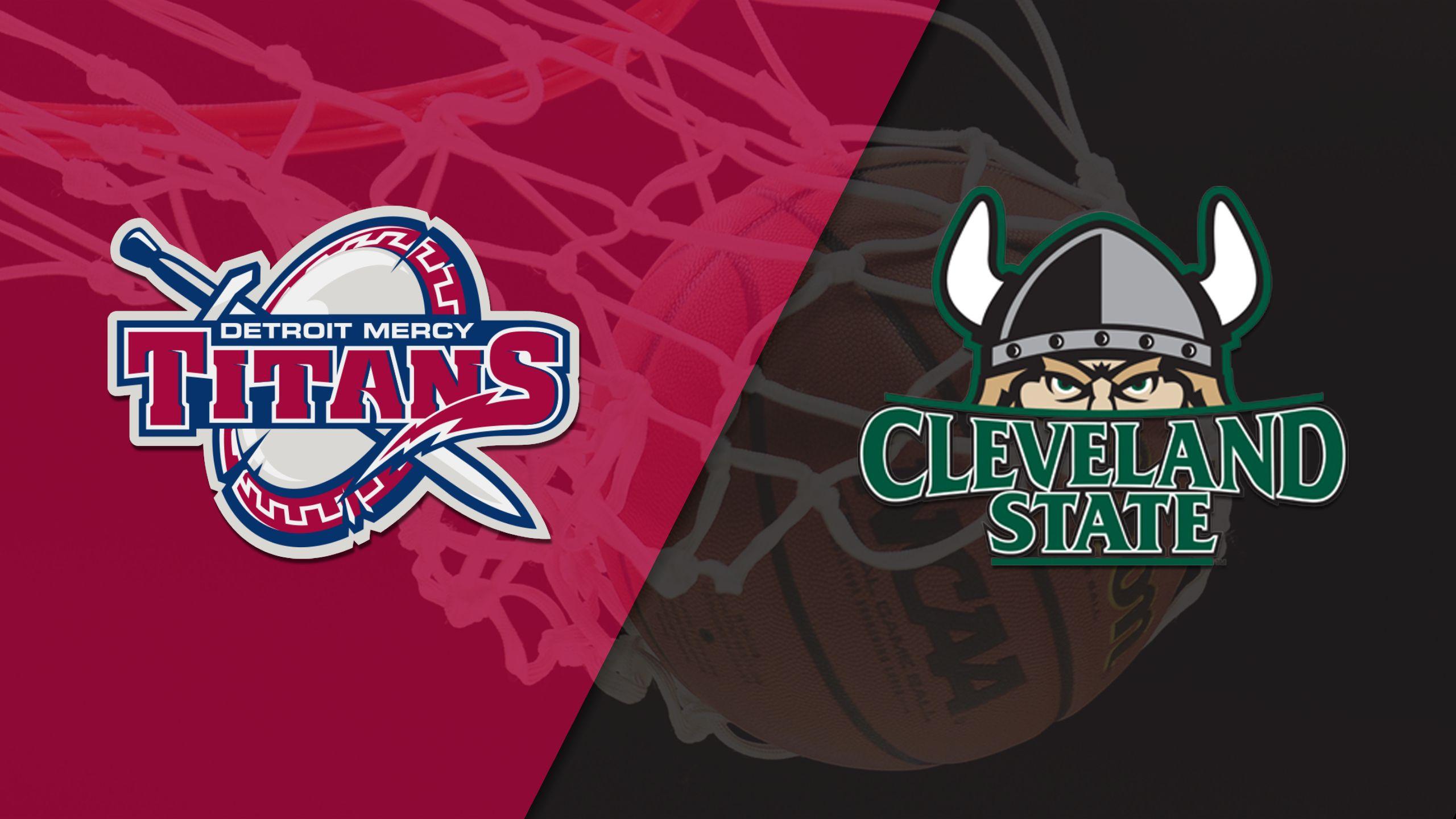 Detroit vs. Cleveland State (M Basketball)