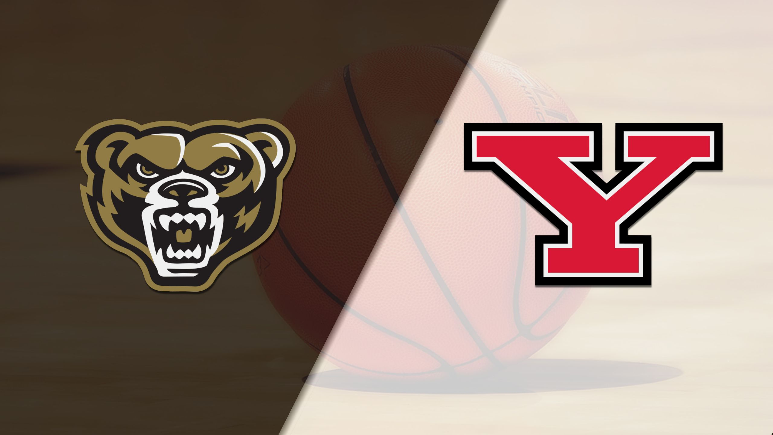 Oakland vs. Youngstown State (M Basketball)