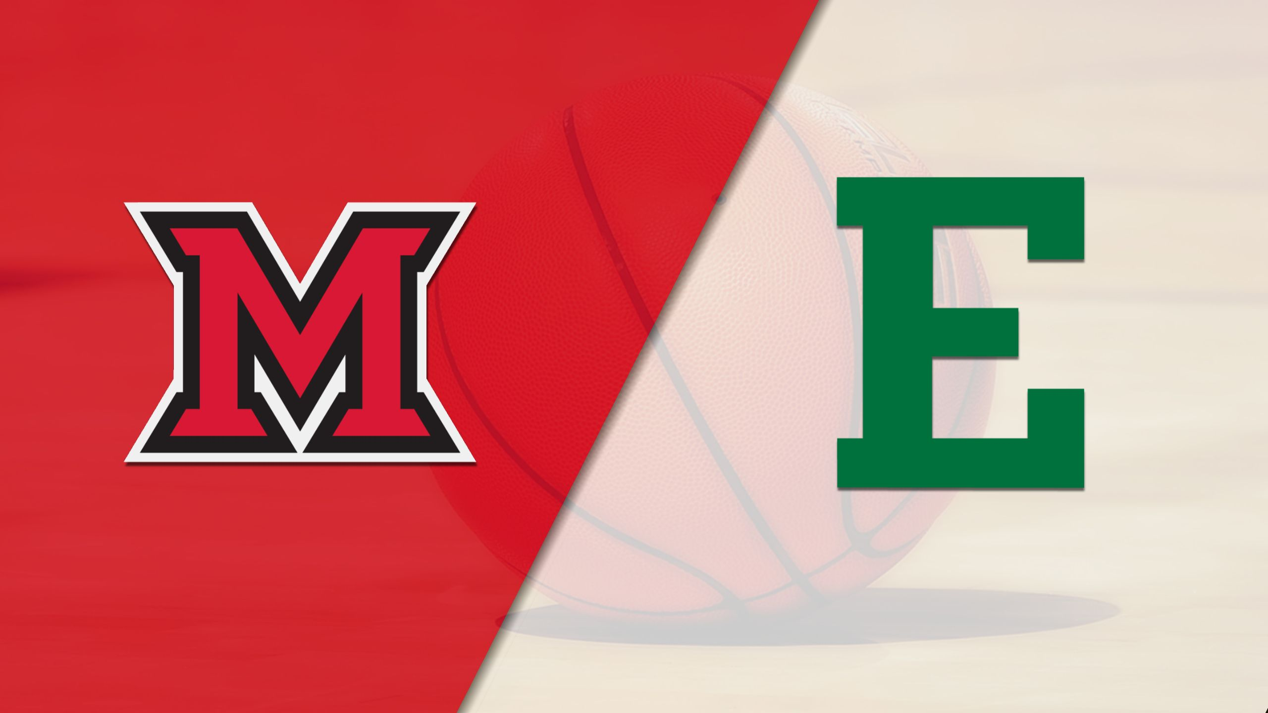 Miami (OH) vs. Eastern Michigan (M Basketball)