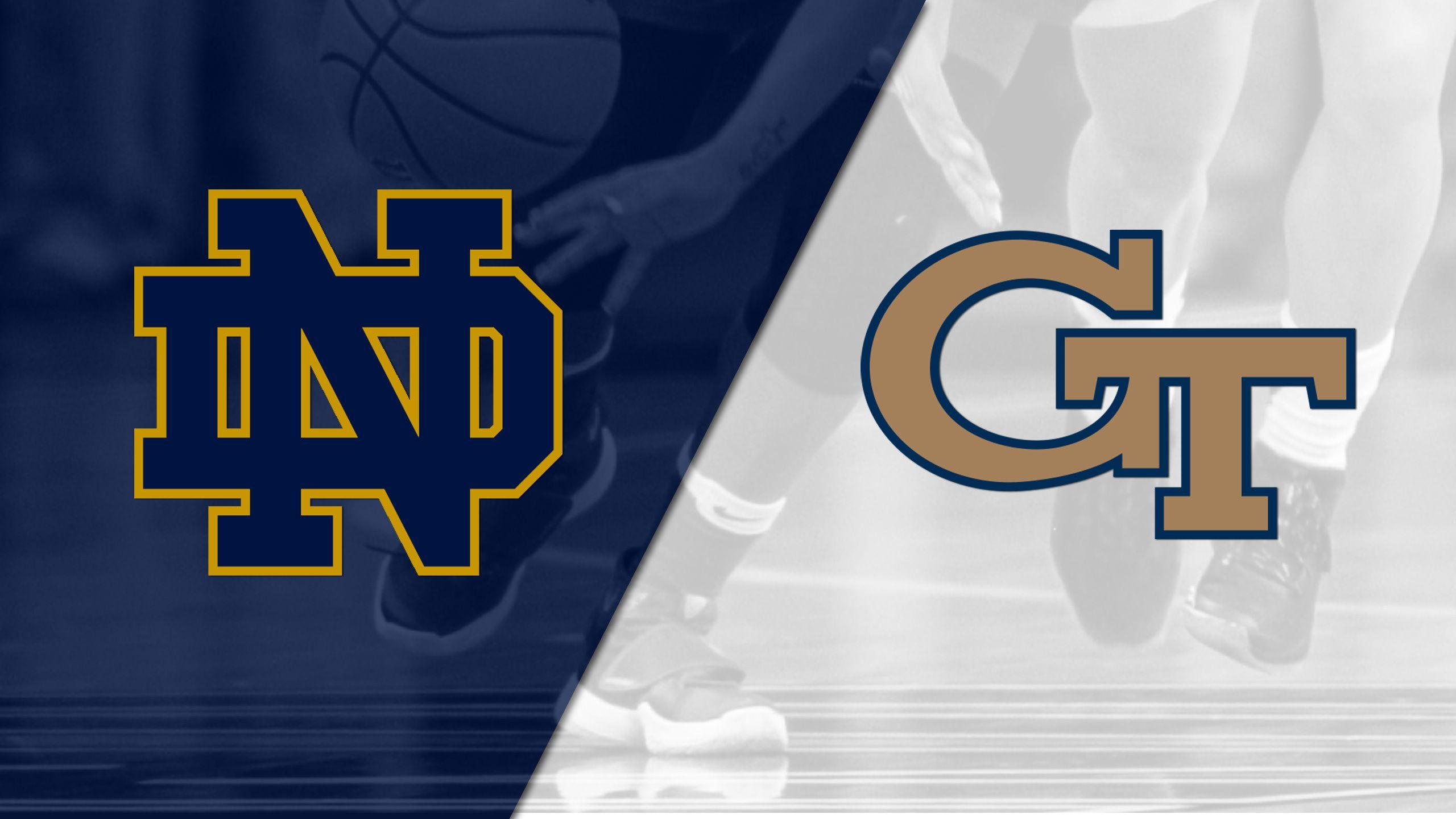#7 Notre Dame vs. Georgia Tech (W Basketball)
