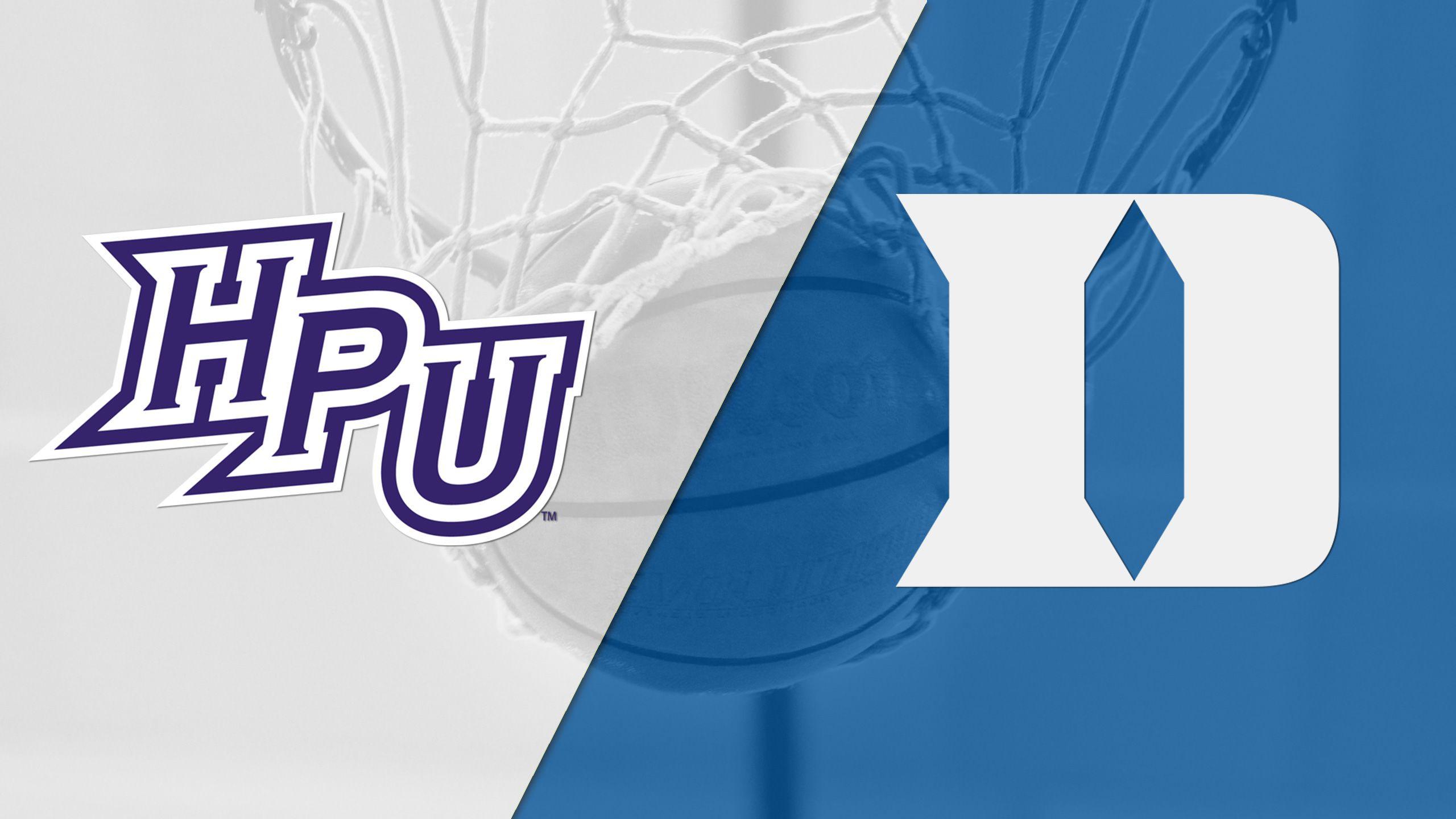 High Point vs. #11 Duke (W Basketball)