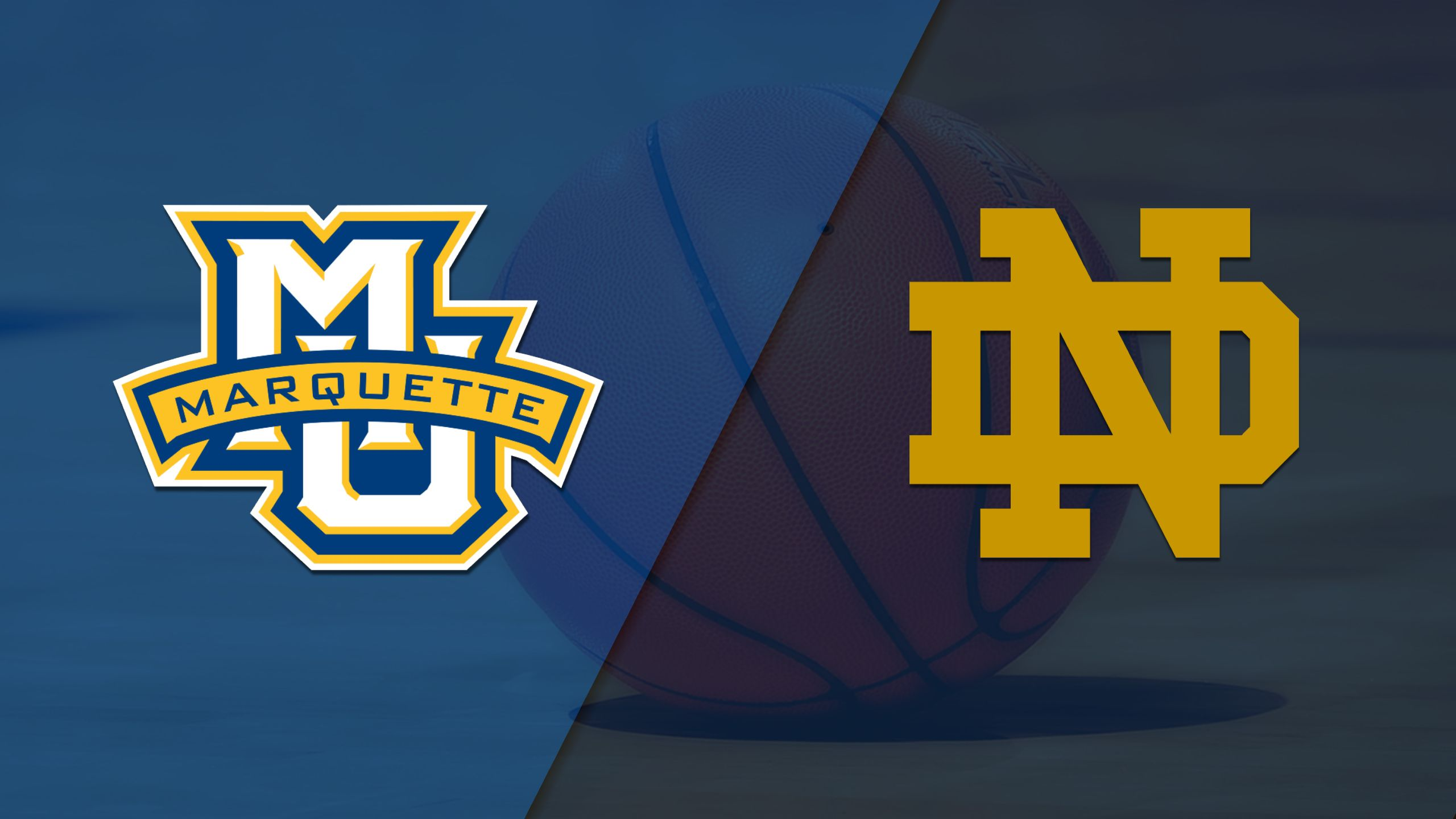 Marquette vs. #2 Notre Dame (W Basketball)