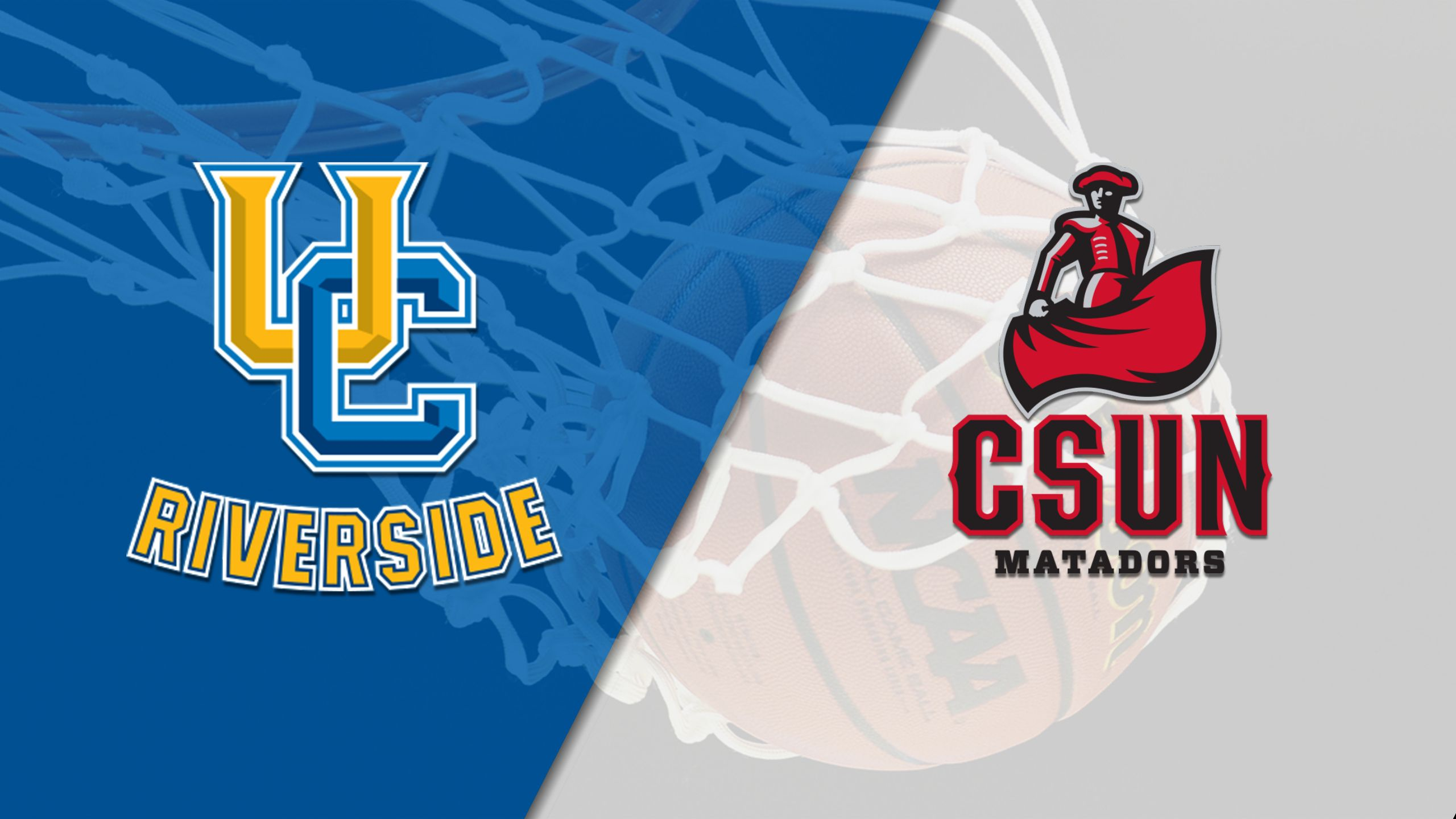 UC Riverside vs. Cal State Northridge (W Basketball)