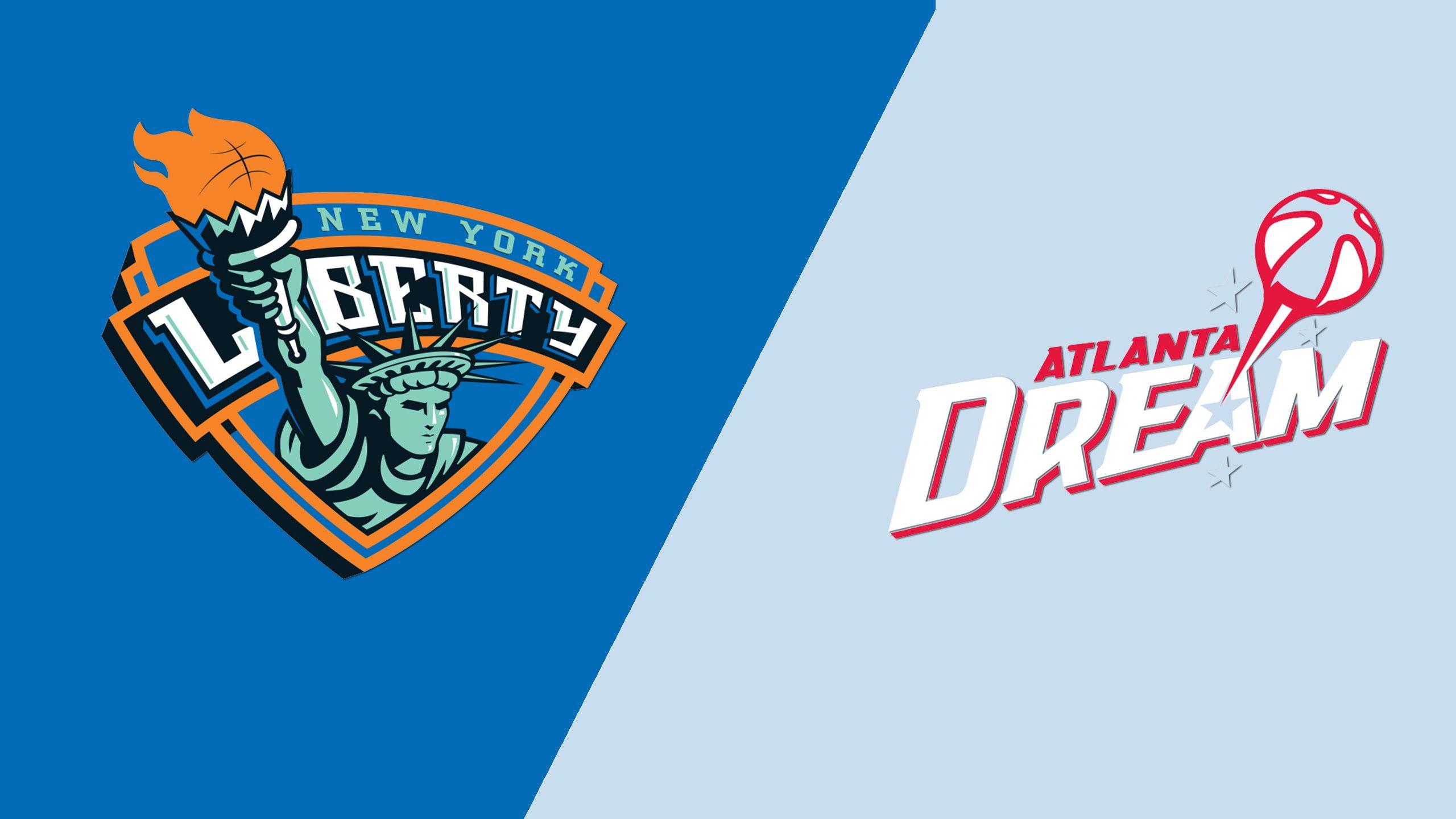 New York Liberty vs. Atlanta Dream
