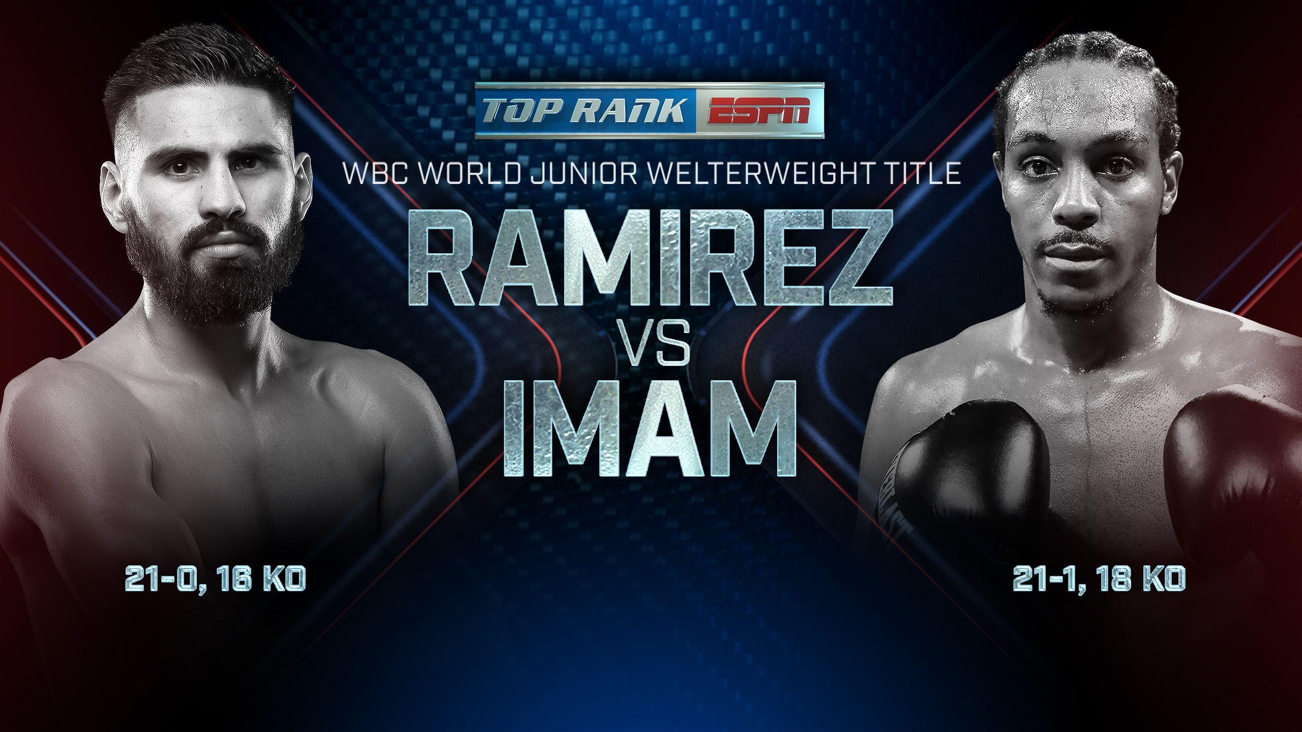 Jose Ramirez vs. Amir Imam