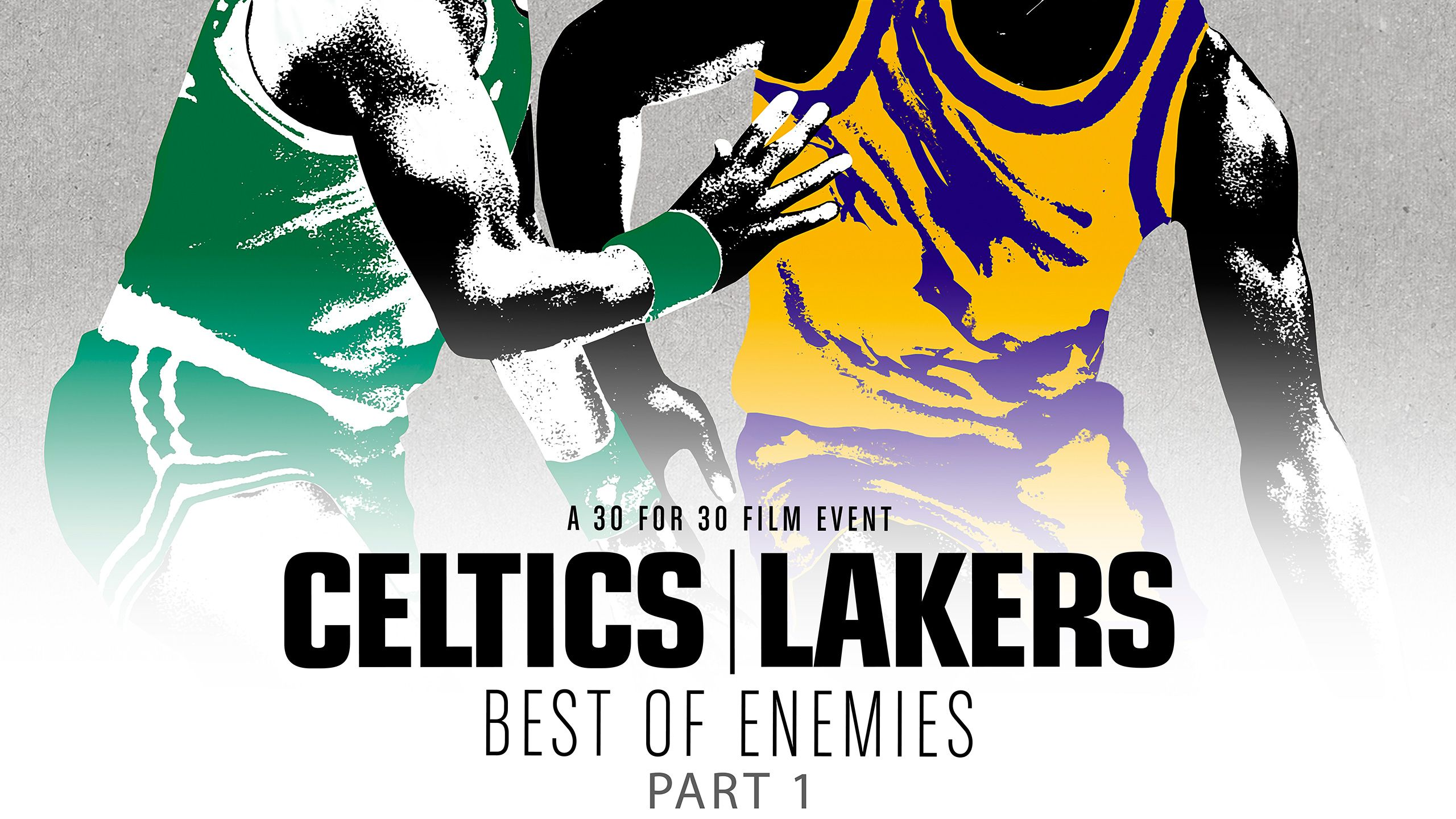 30 for 30: Celtics/ Lakers (Part 1)