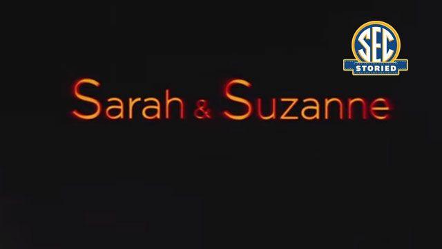 SEC Storied: Sarah & Suzanne