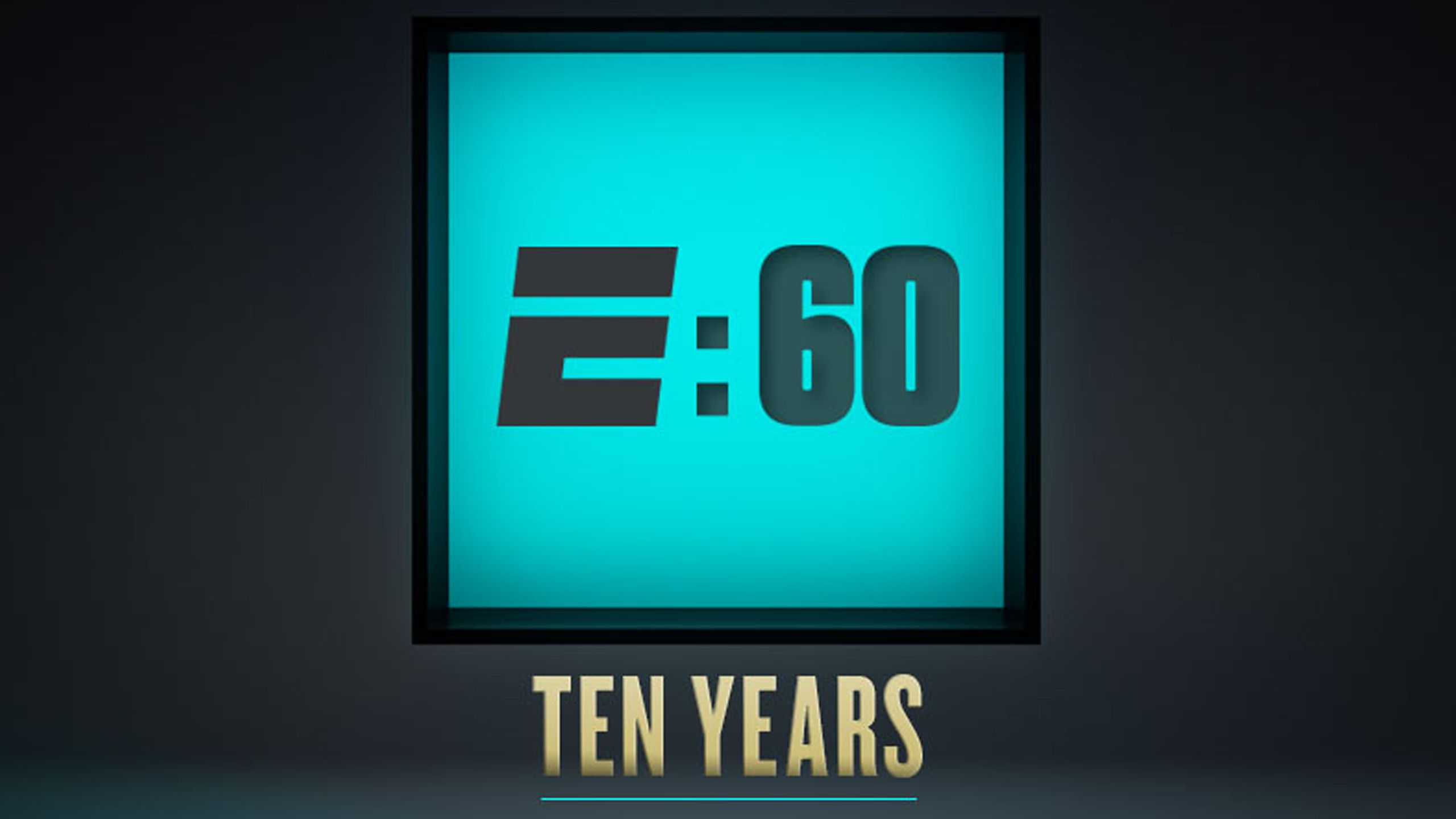 E:60 - Ten Years