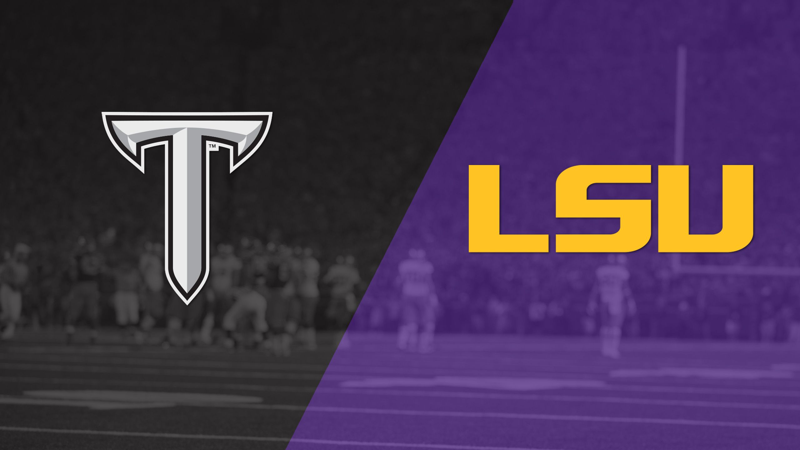 Troy vs. LSU (re-air)