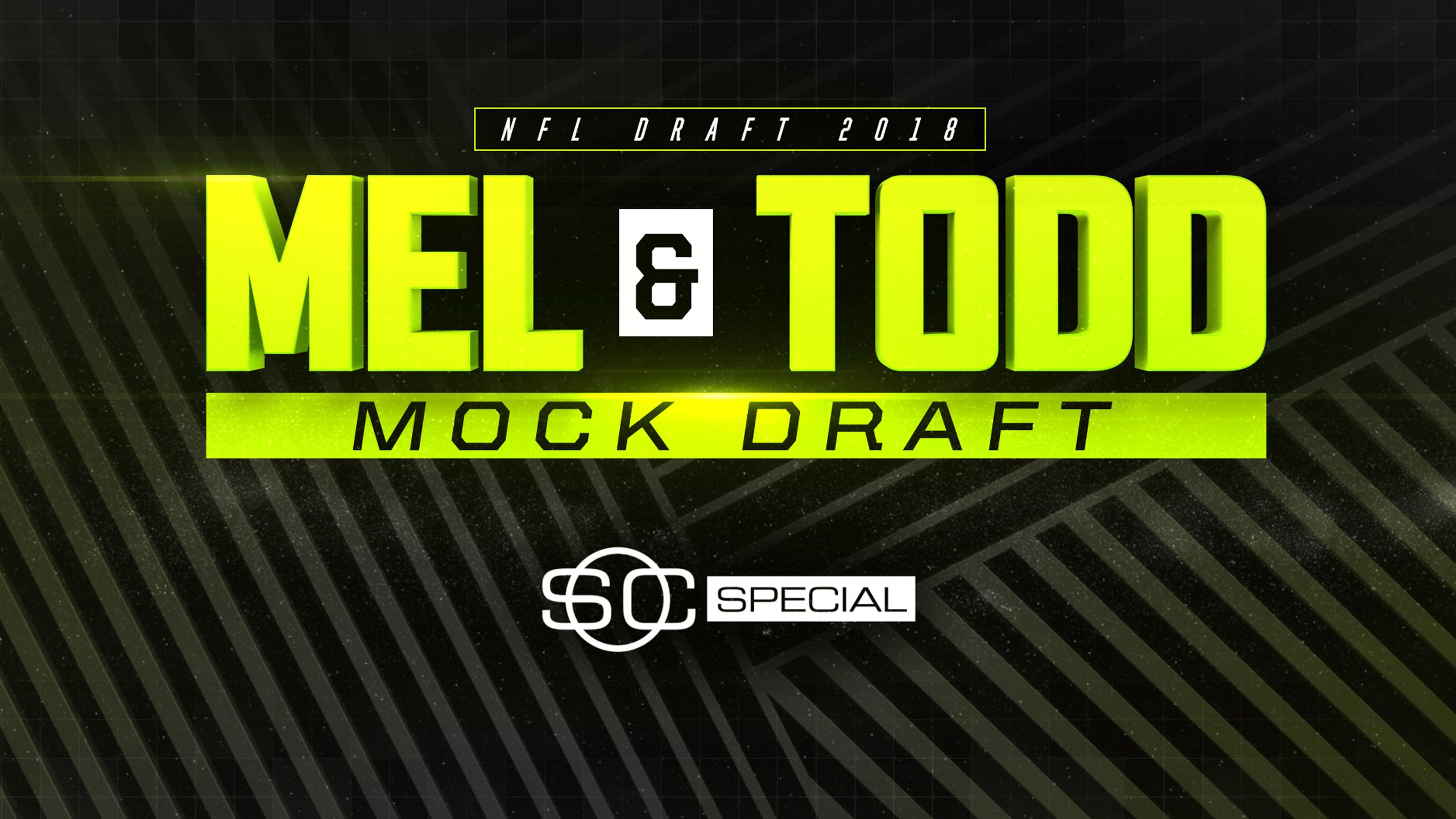 SportsCenter Special presented by Maui Jim Sunglasses: Mel and Todd's Mock Draft