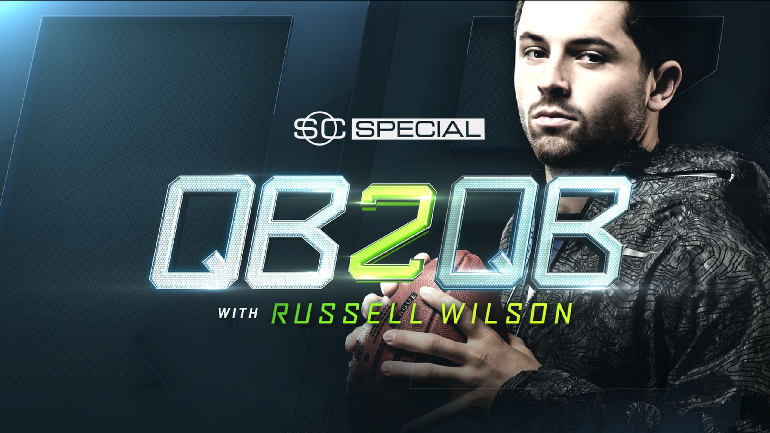 SportsCenter Special presented by Maui Jim Sunglasses: QB2QB with Russell Wilson and Baker Mayfield
