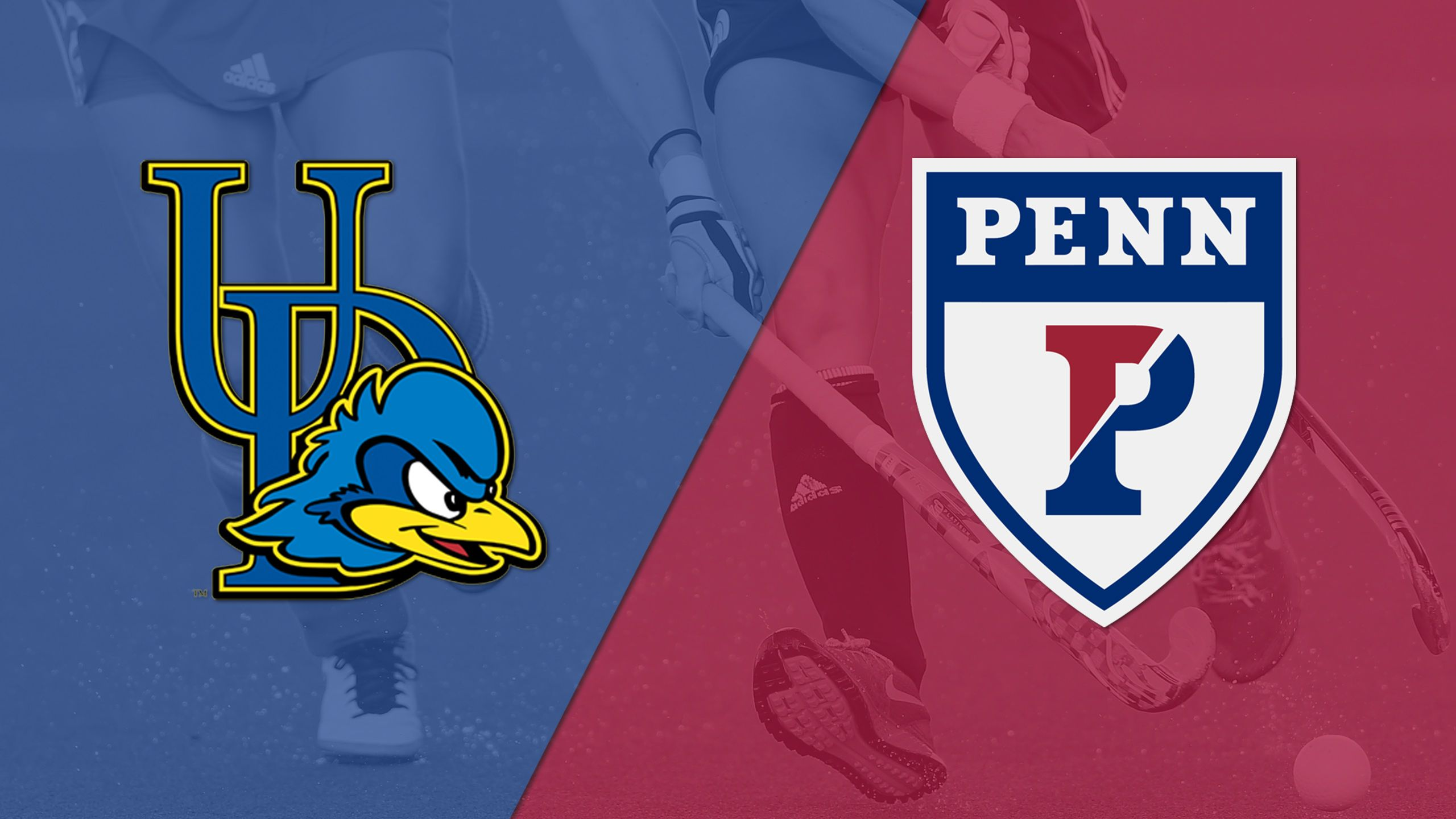 Delaware vs. Pennsylvania (Field Hockey)