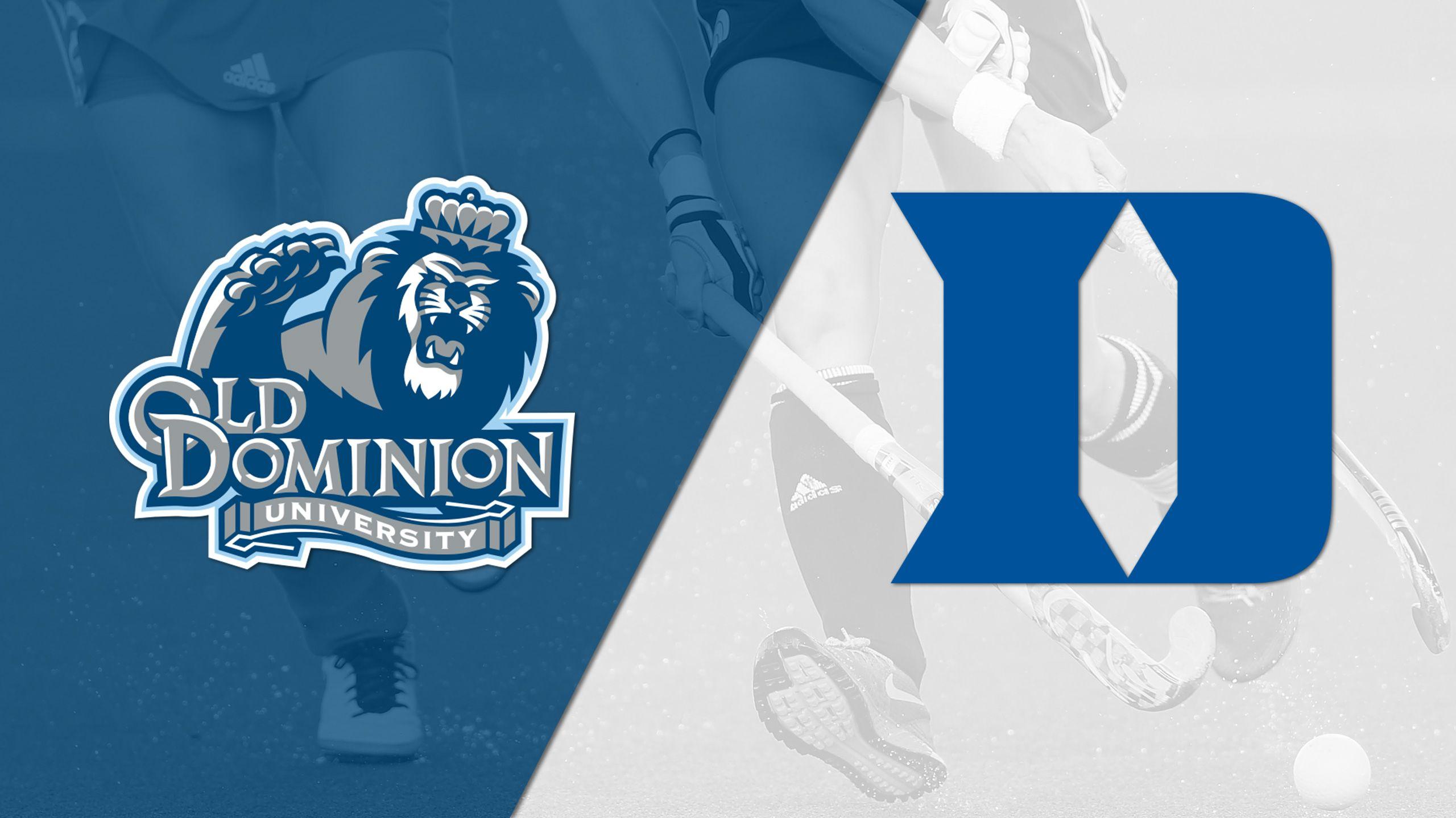 Old Dominion vs. Duke (Field Hockey)