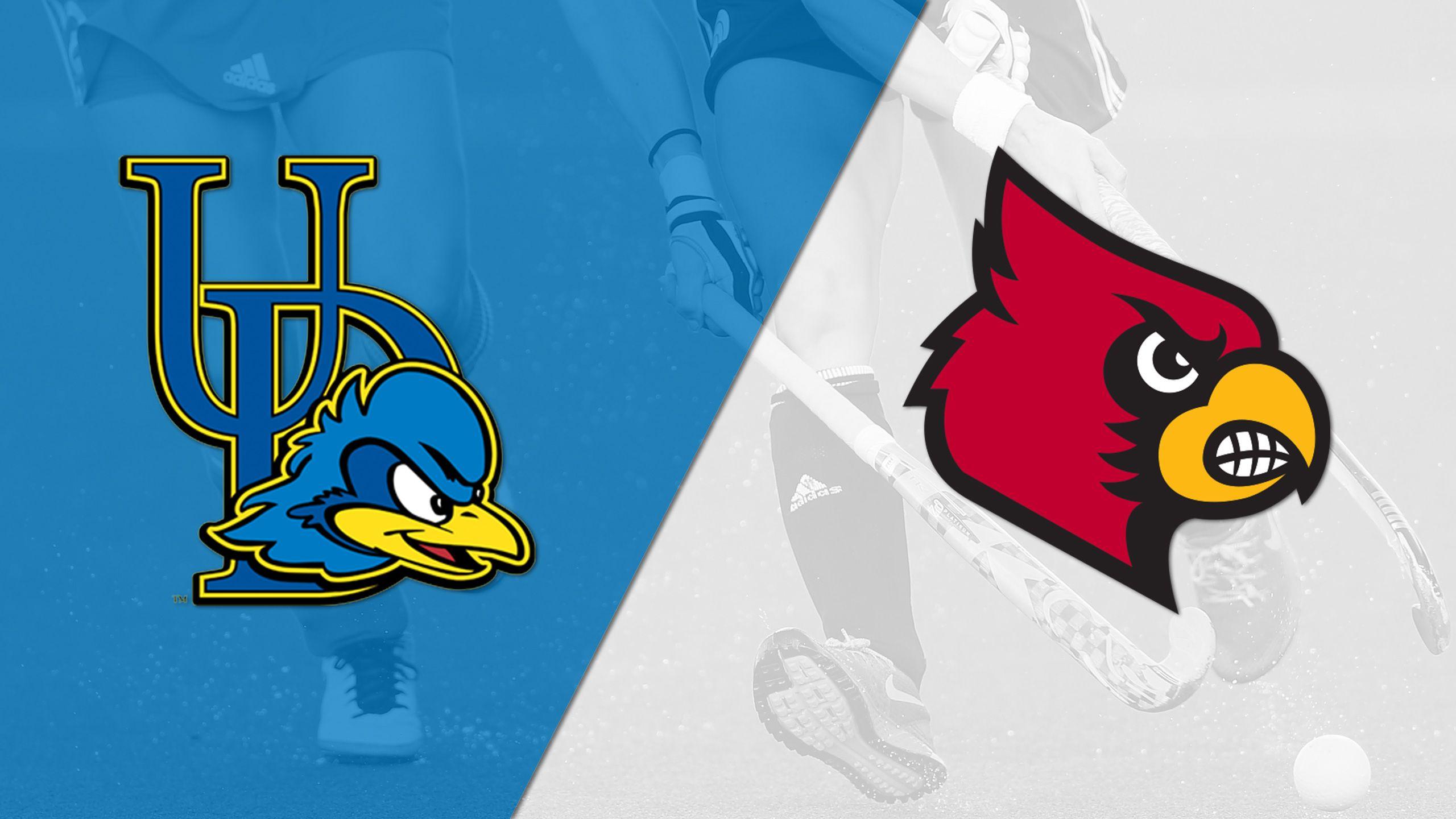Delaware vs. Louisville (Field Hockey)